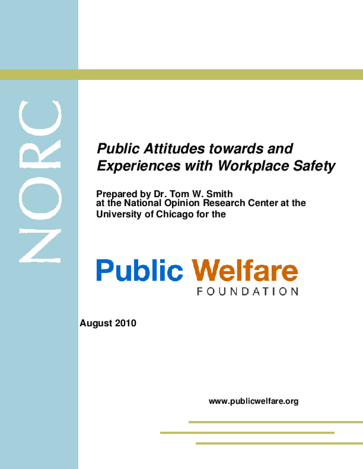 Public Attitudes Towards and Experiences With Workplace Safety