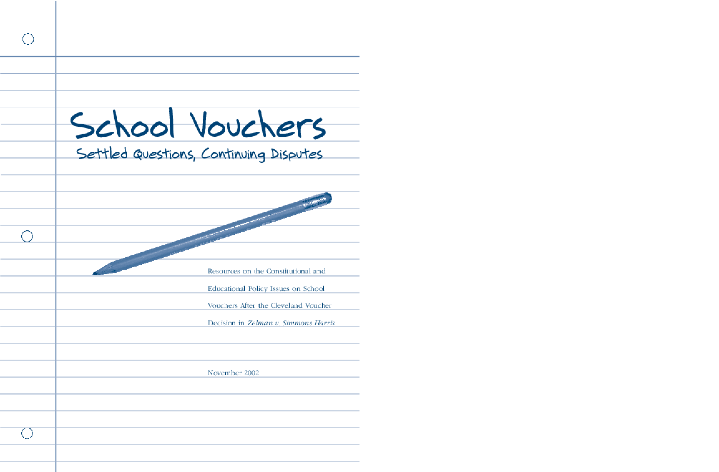 School Vouchers: Settled Questions, Continuing Disputes