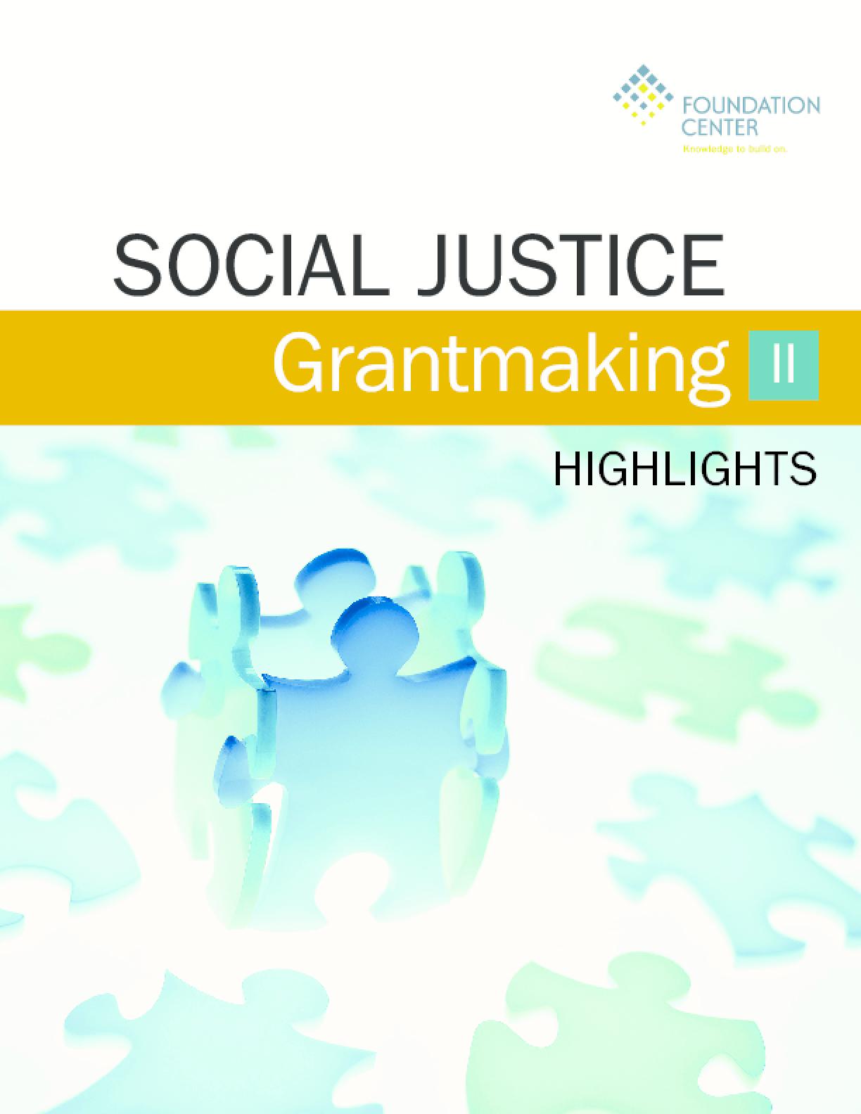 Social Justice Grantmaking II: Highlights