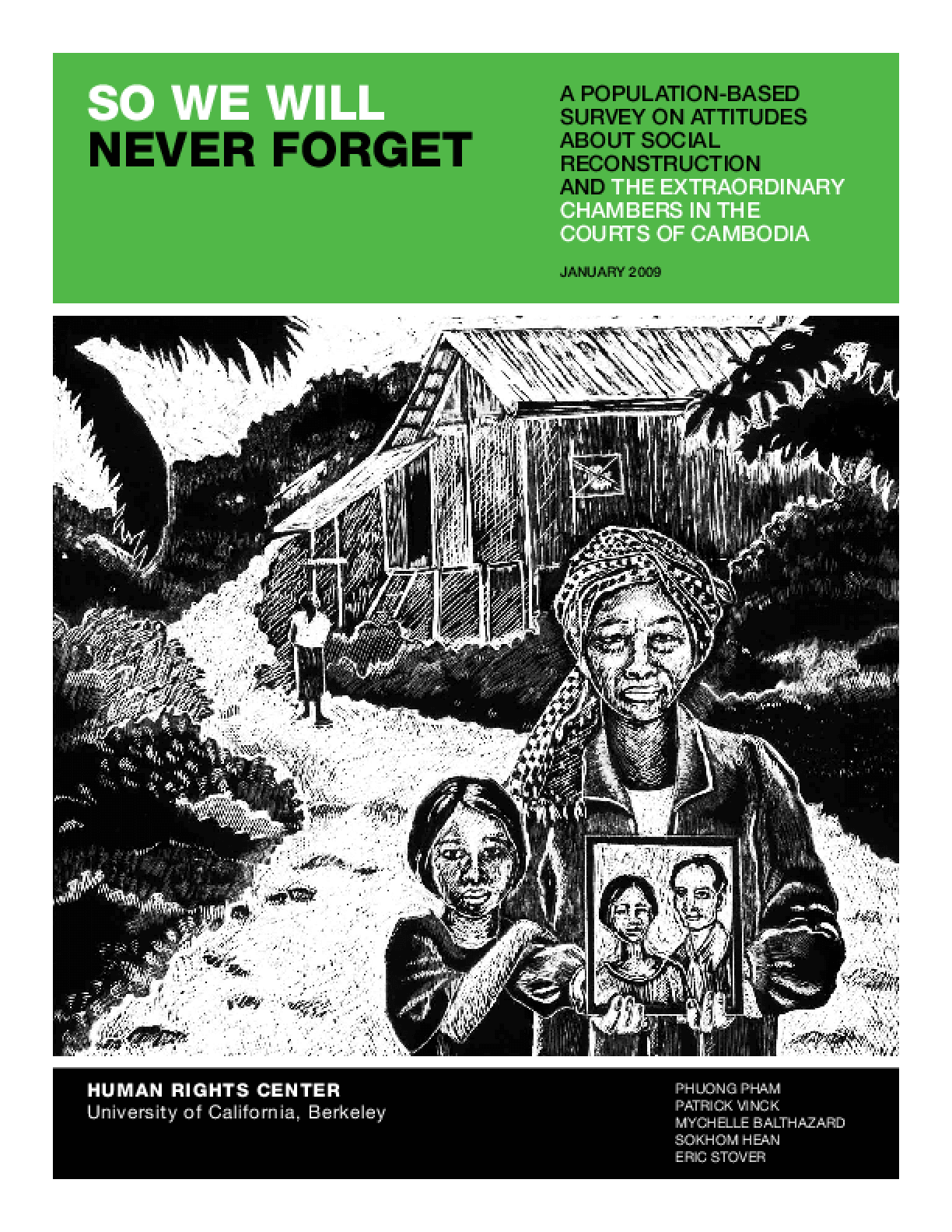 So We Will Never Forget: A Population-Based Survey on Attitudes About Social Reconstruction and the Extraordinary Chambers in the Courts of Cambodia