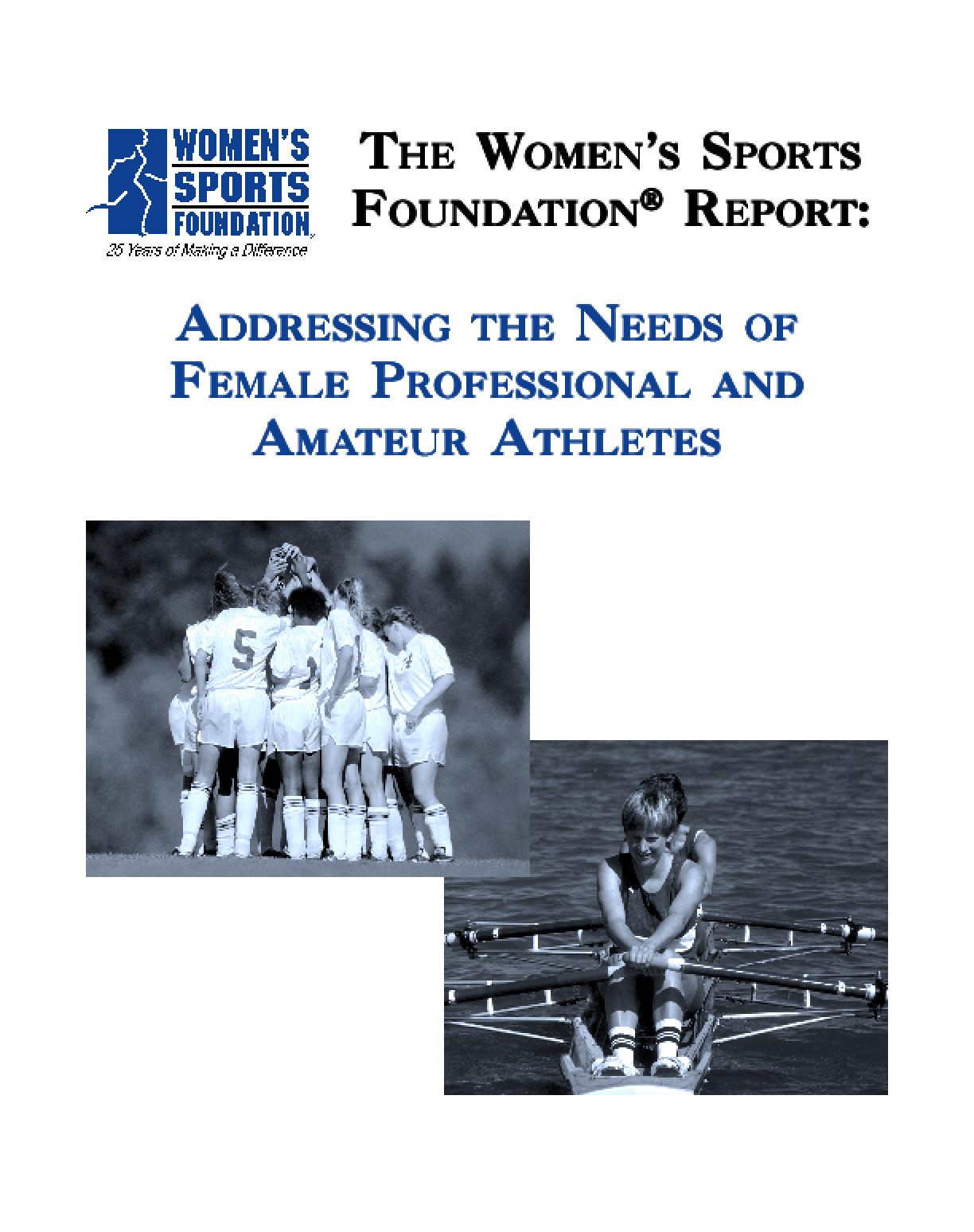 Addressing the Needs of Female Professional and Amateur Athletes
