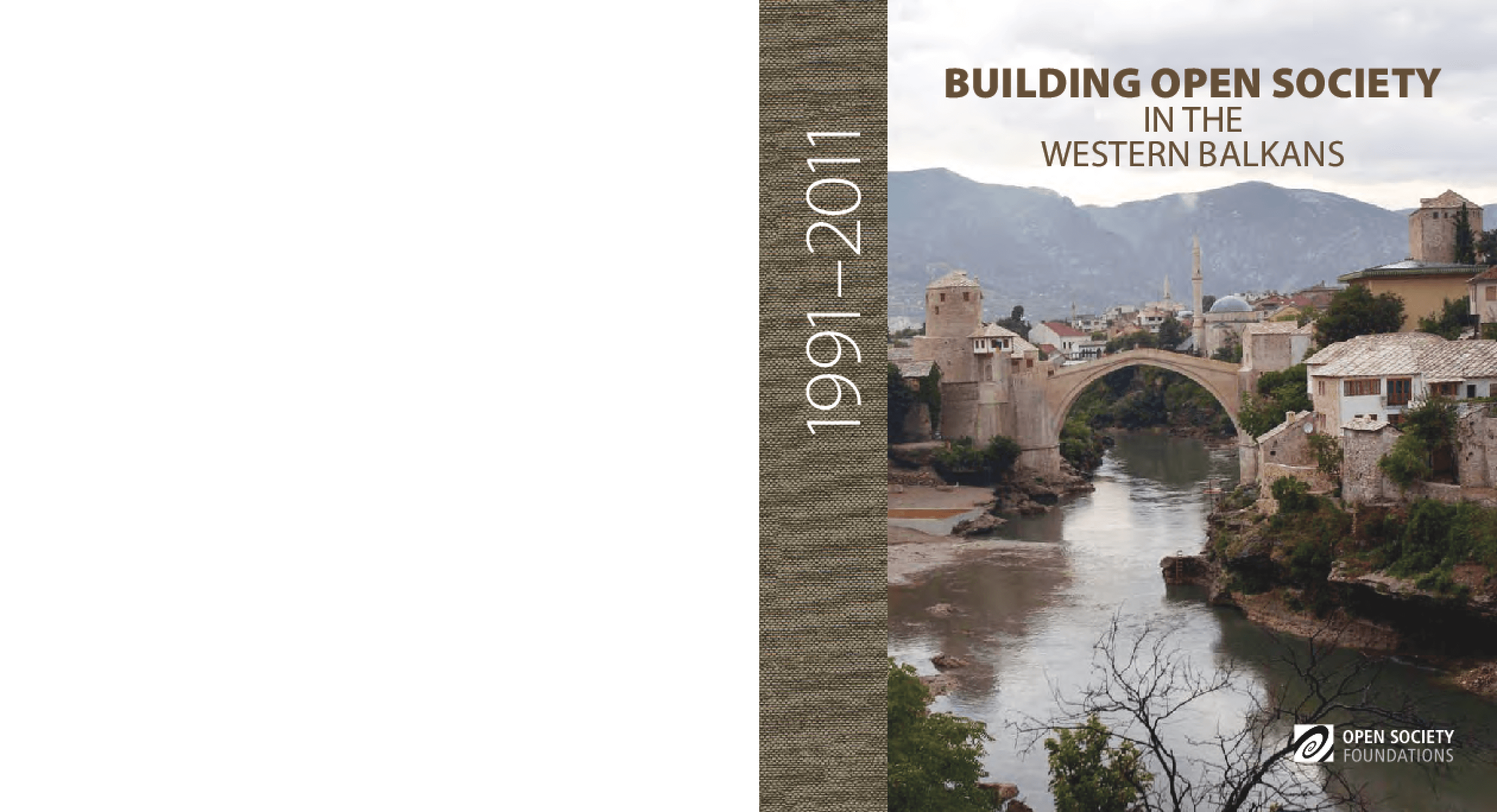 Building Open Society in the Western Balkans, 1991-2011
