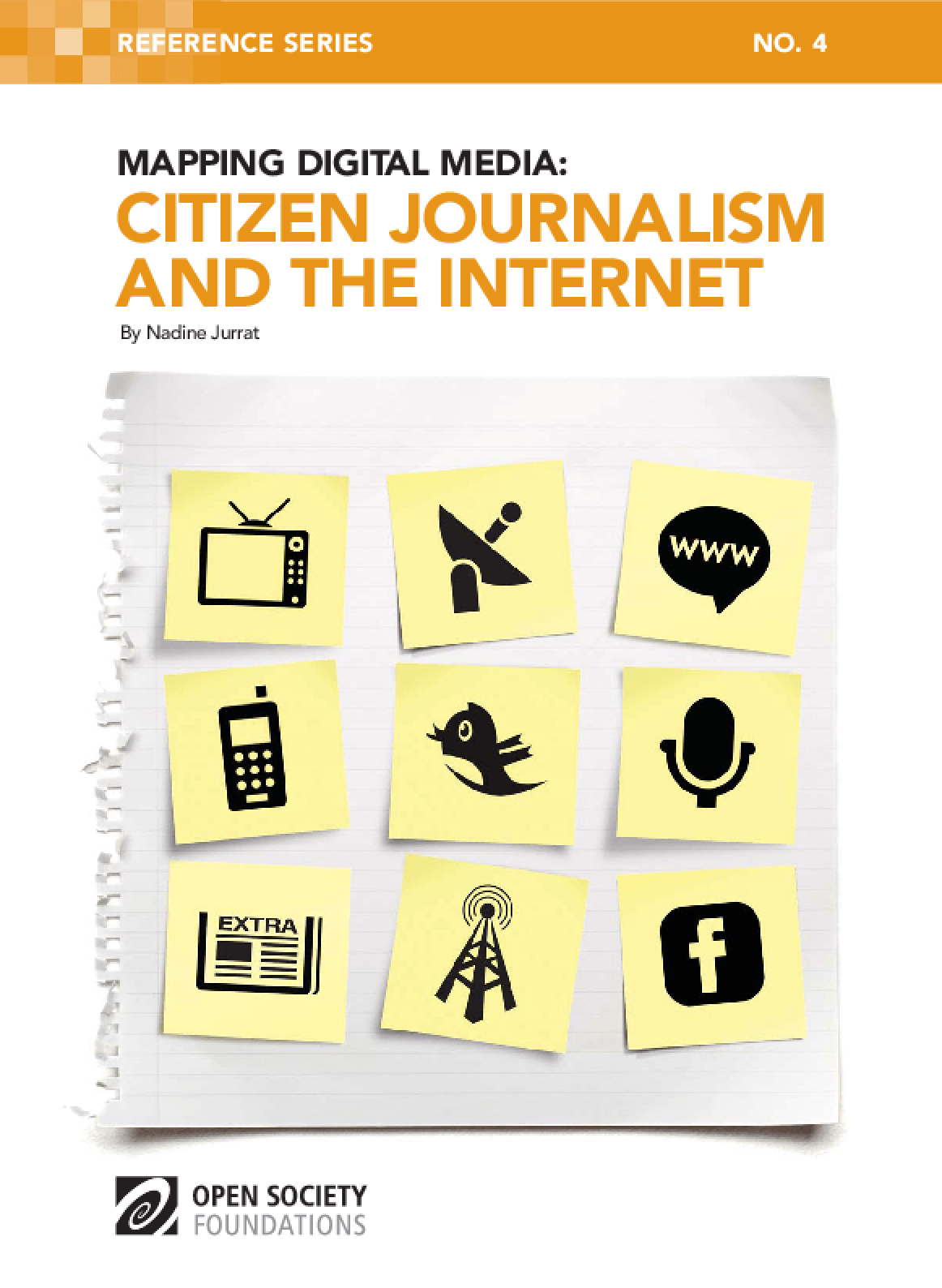 Mapping Digital Media: Citizen Journalism and the Internet