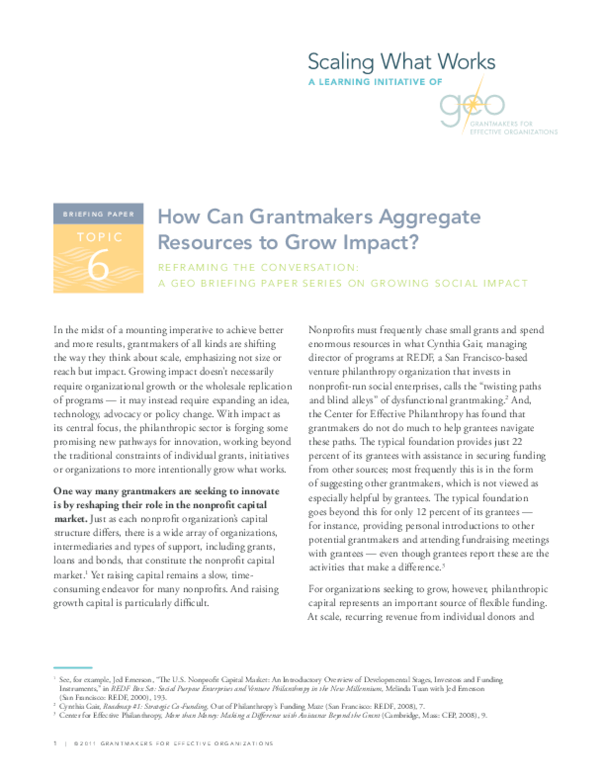Reframing the Conversation: How Can Grantmakers Aggregate Resources to Grow Impact?