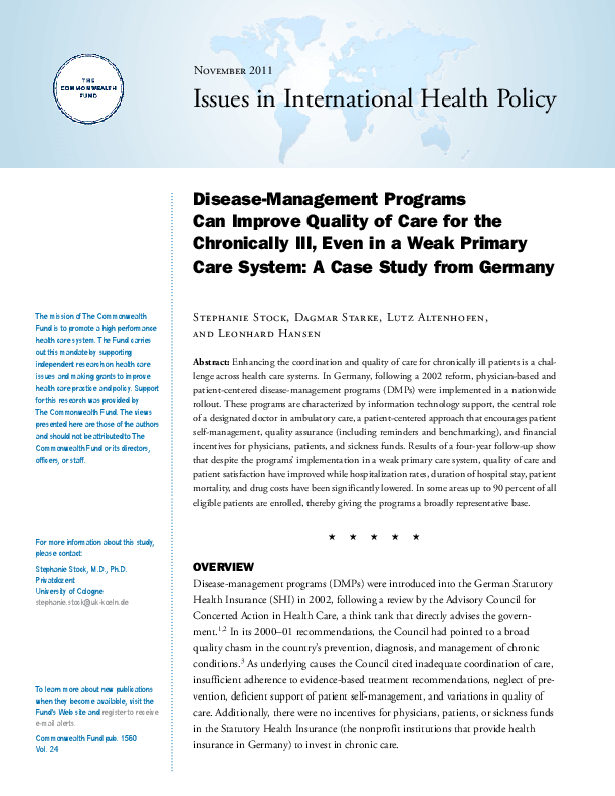 Disease-Management Programs Can Improve Quality of Care for the Chronically Ill, Even in a Weak Primary Care System: A Case Study From Germany