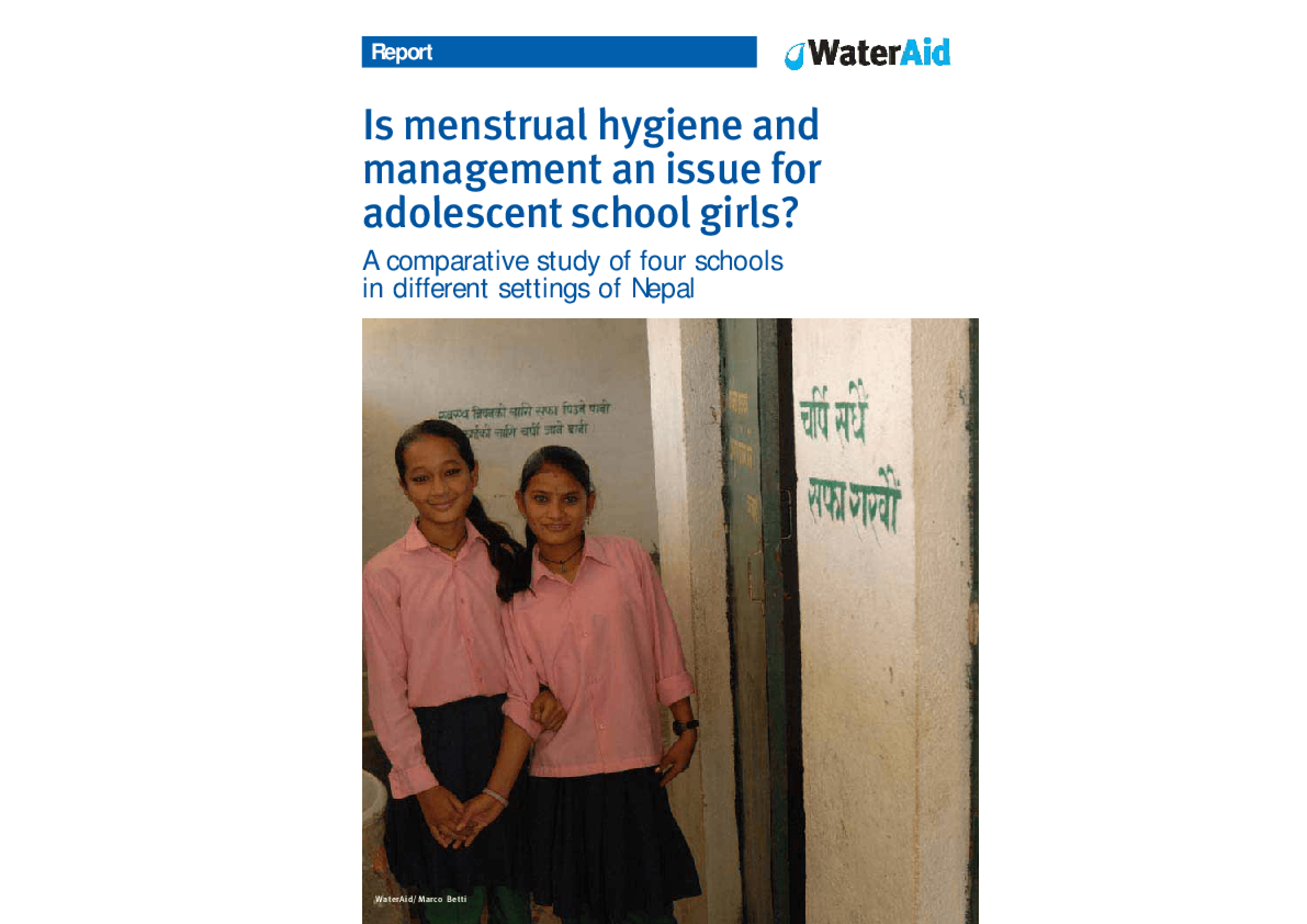 Is Menstrual Hygiene and Management an Issue for Adolescent School Girls?