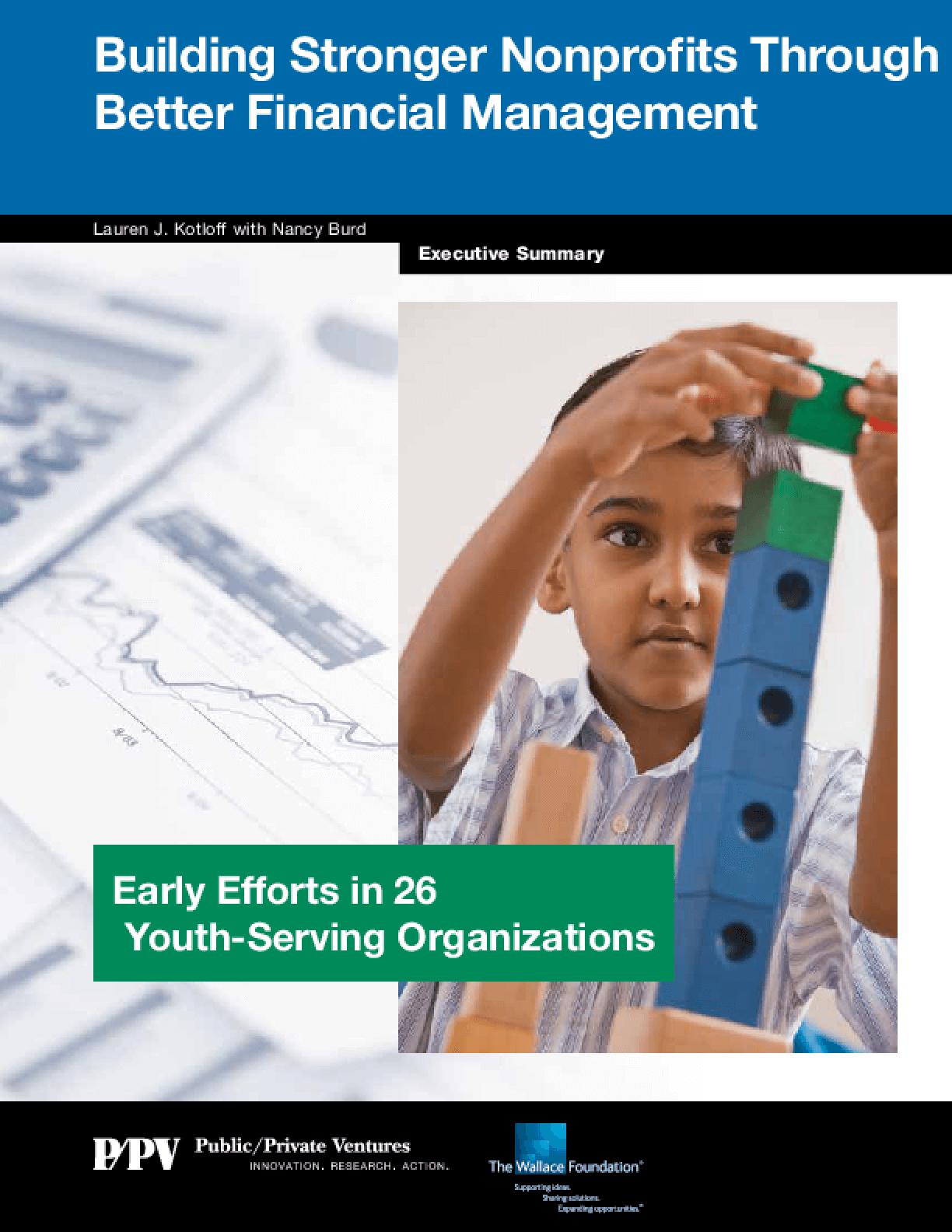 Building Stronger Nonprofits Through Better Financial Management, Executive Summary
