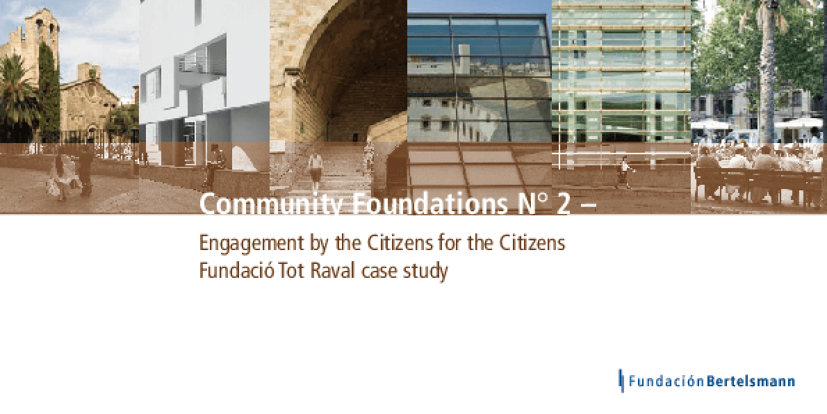 Case Study Fundació Tot Raval: Engagement by the Citizens for the Citizens