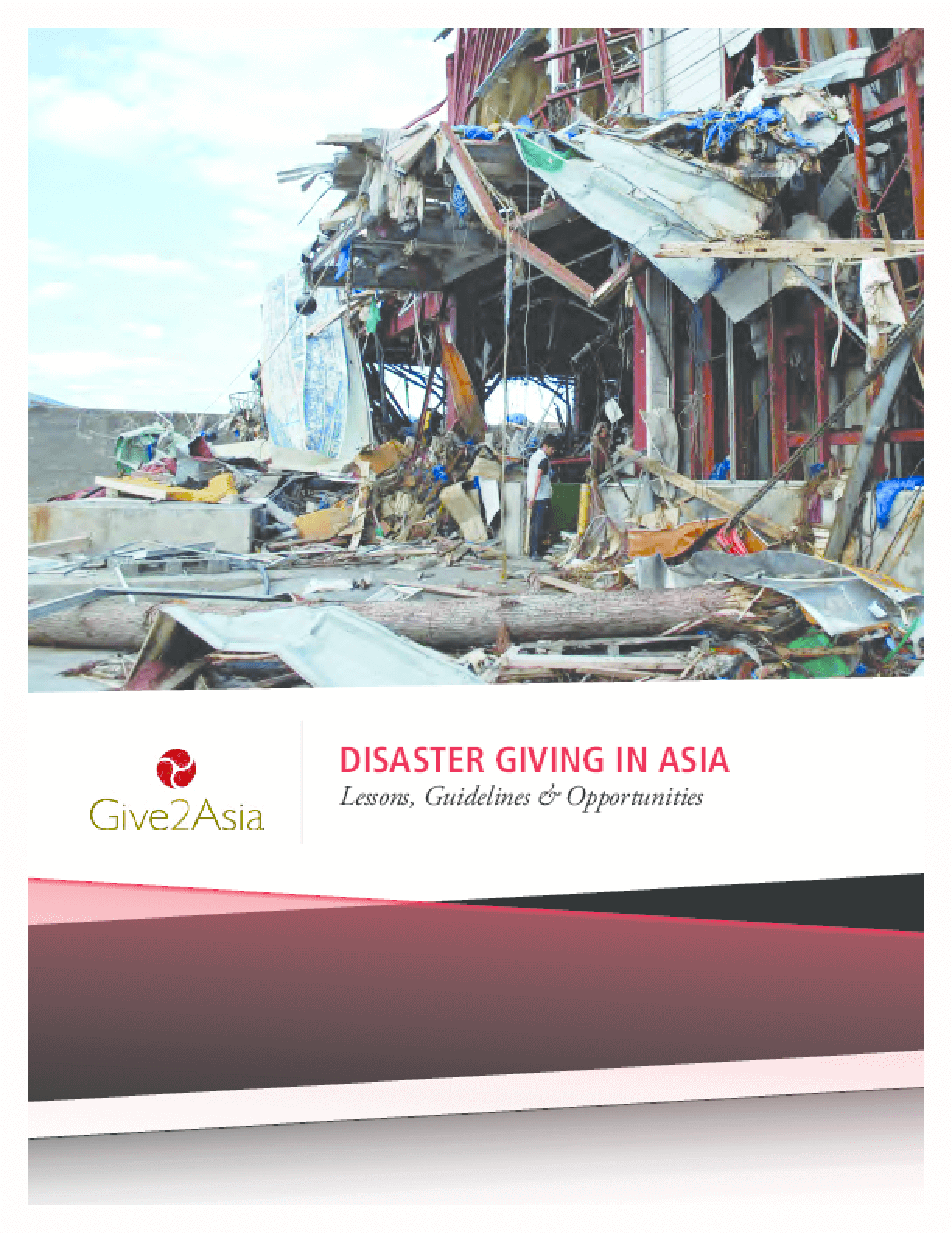 Disaster Giving in Asia: Lessons, Guidelines and Opportunities