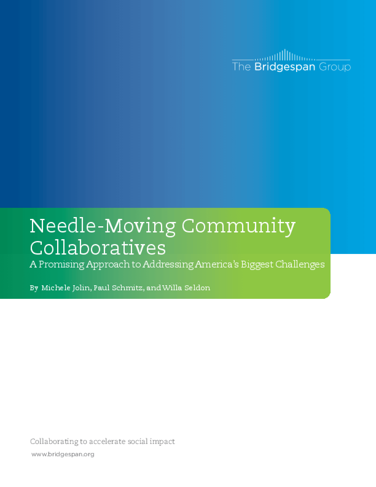 Needle-Moving Community Collaboratives: A Promising Approach to Addressing America's Biggest Challenges