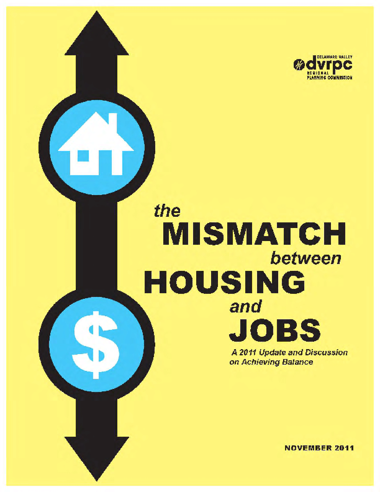 The Mismatch between Housing and Jobs: A 2011 Update and Discussion on Achieving Balance