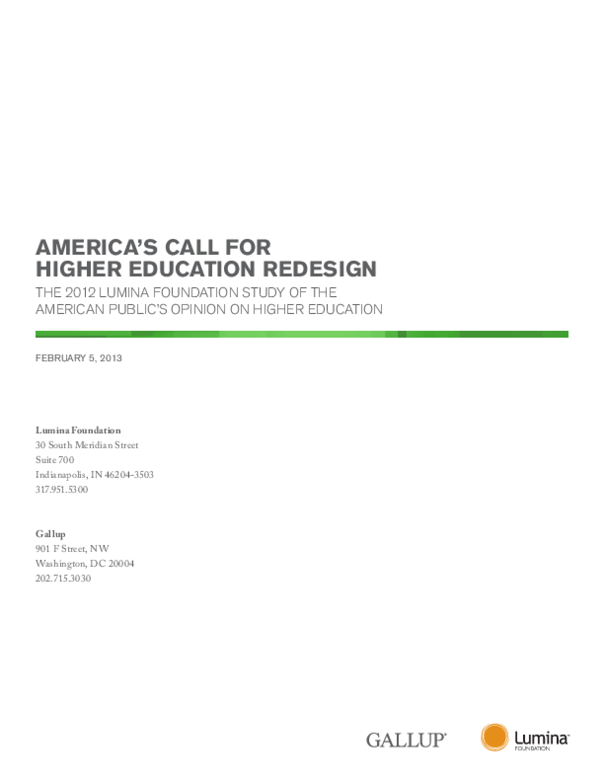 America's Call for Higher Education Redesign: The 2012 Lumina Foundation Study of the American Public's Opinion on Higher Education