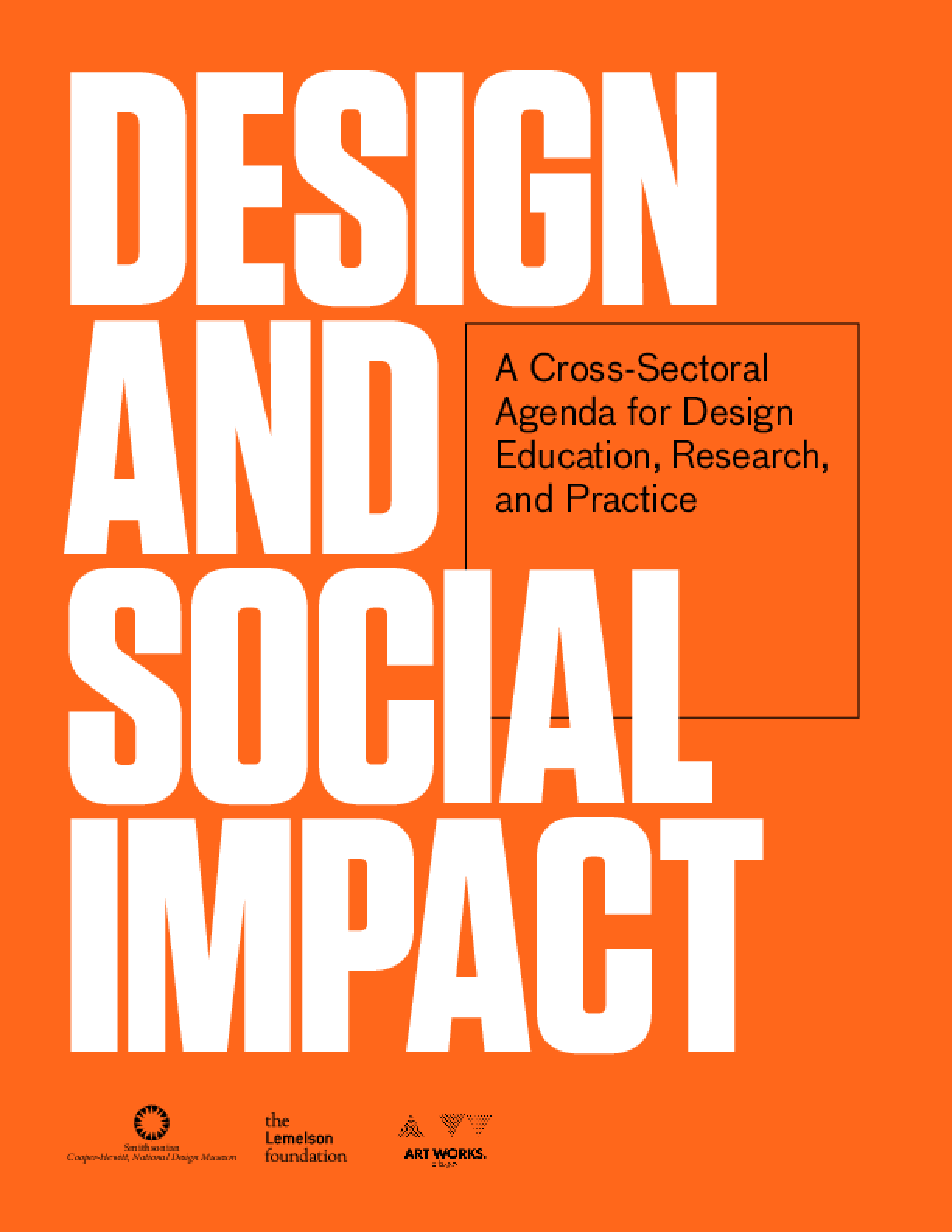 Design and Social Impact: A Cross-sectoral Agenda for Design Education, Research and Practice