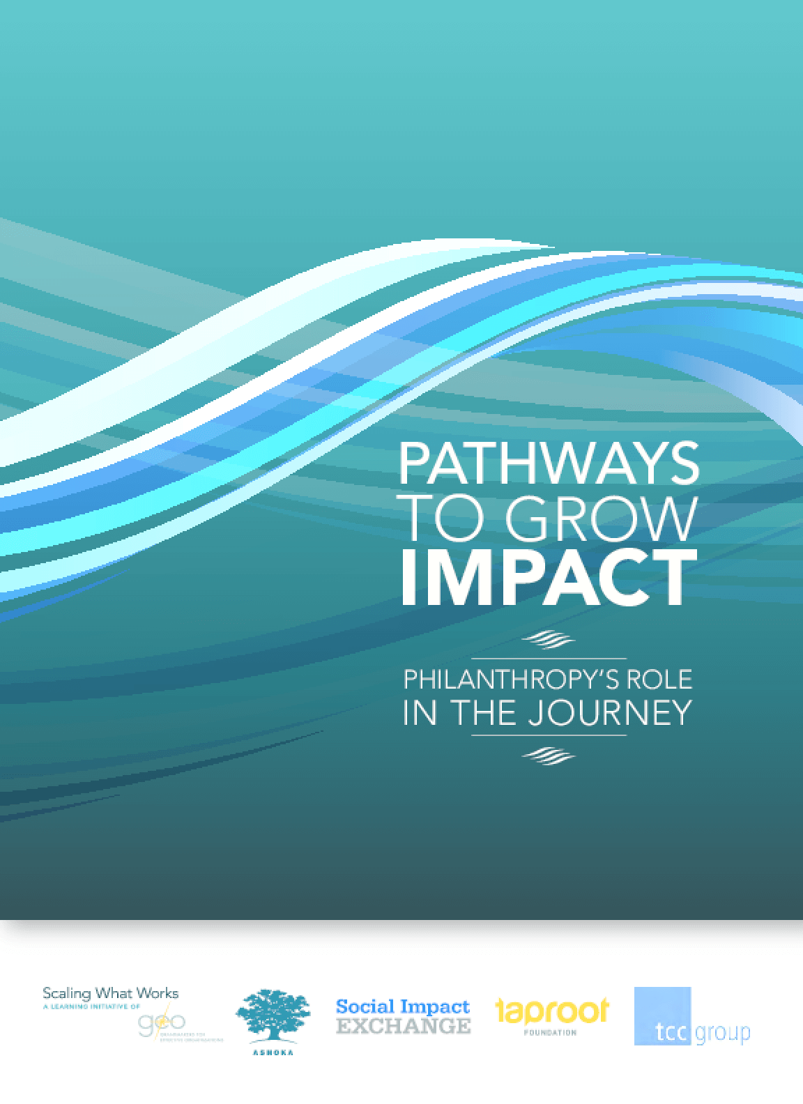 Pathways to Grow Impact: Philanthropy's Role in the Journey
