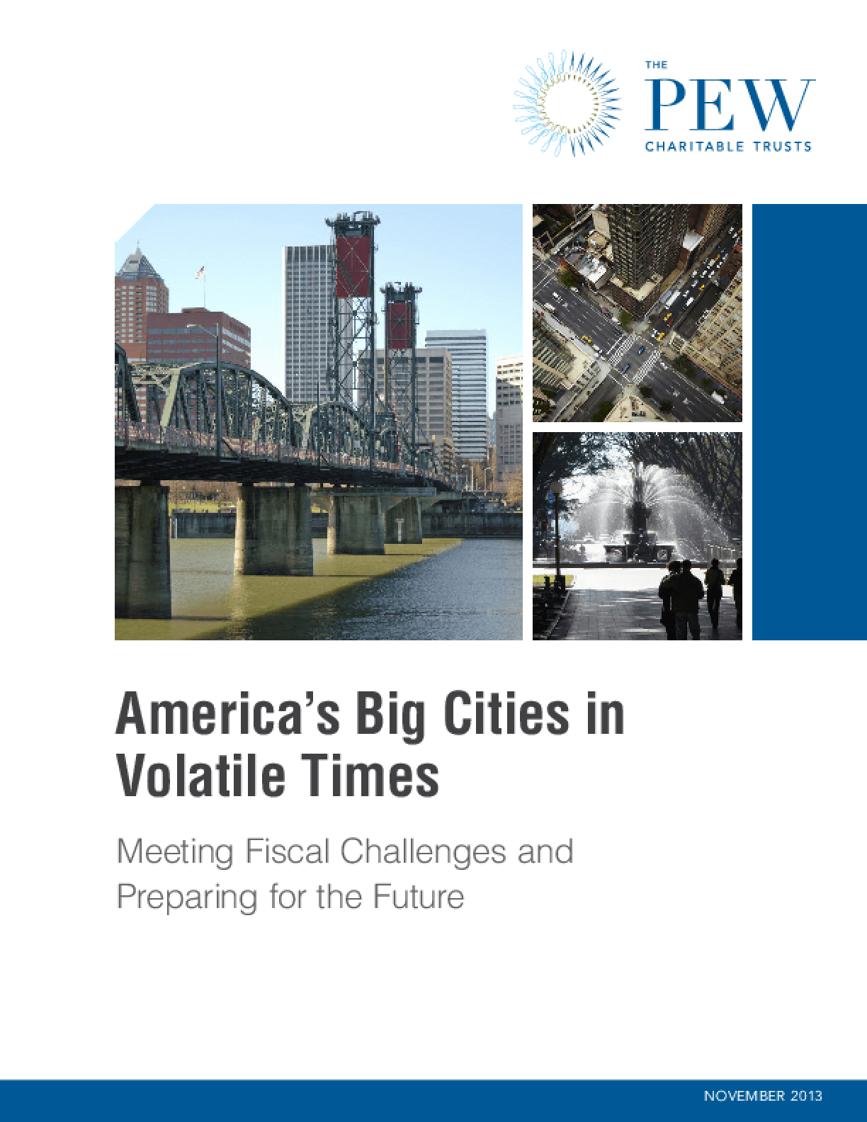 America's Big Cities in Volatile Times: Meeting Fiscal Challenges and Preparing for the Future