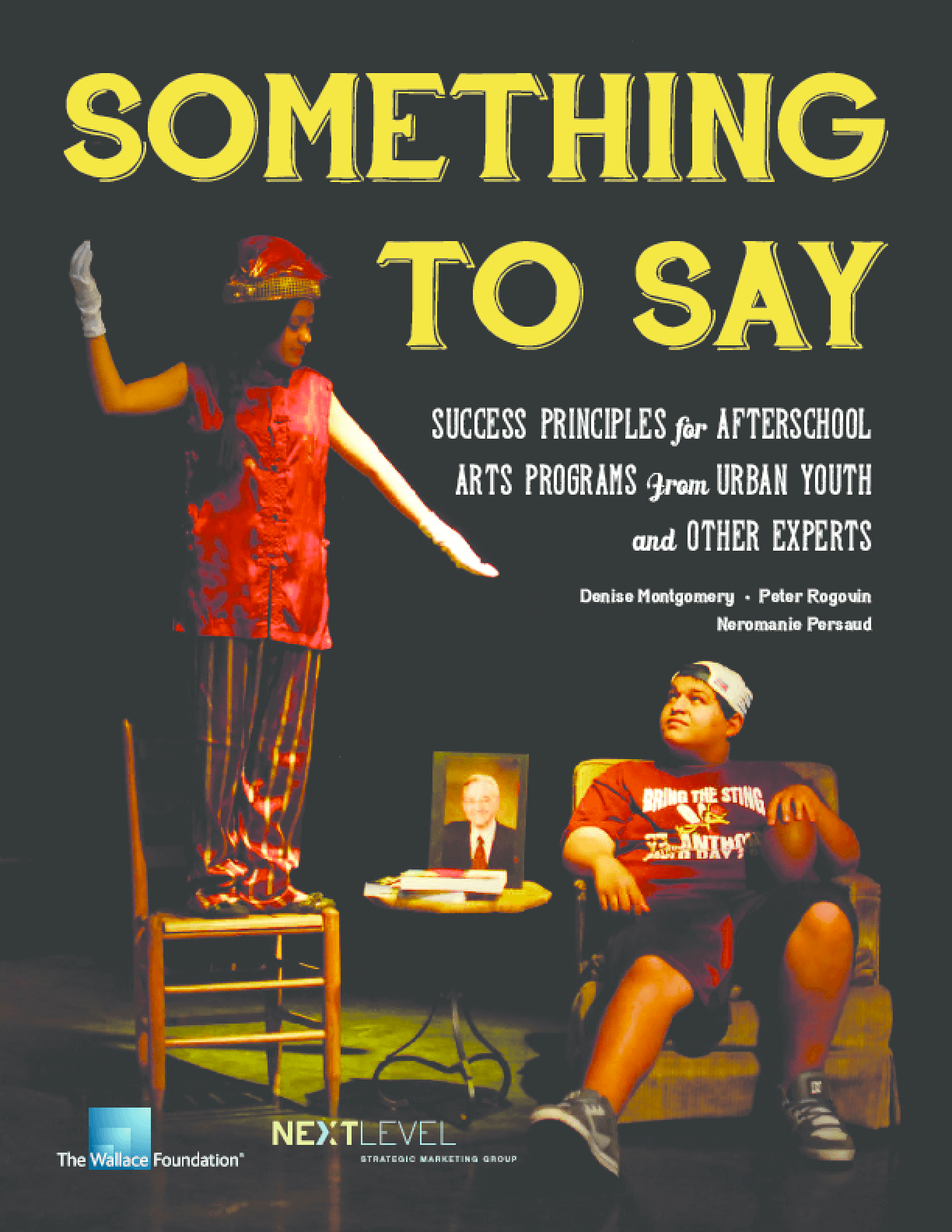 Something to Say: Success Principles for Afterschool Arts Programs From Urban Youth and Other Experts
