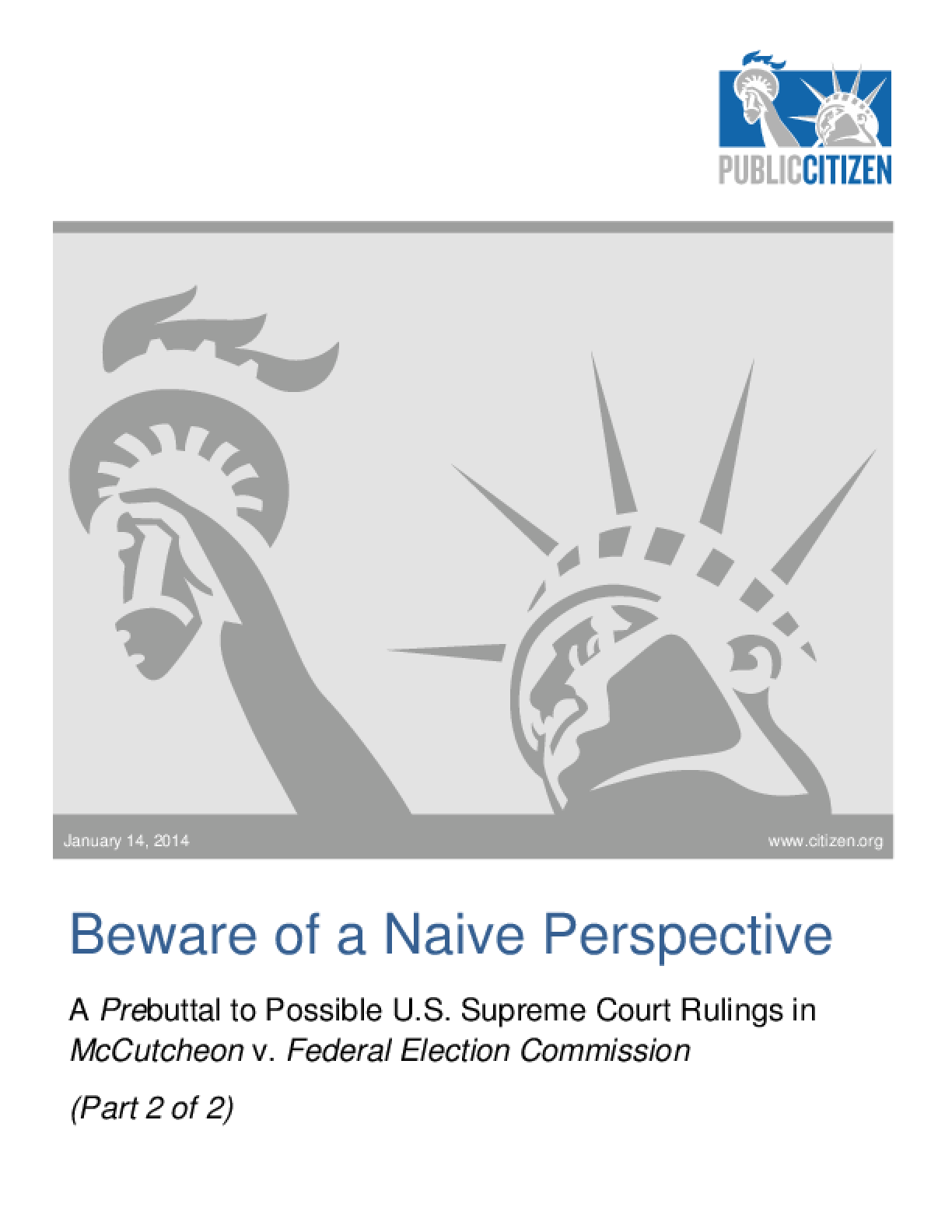 Beware of a Naive Perspective: A Prebuttal to Possible U.S. Supreme Court Rulings in McCutcheon v. Federal Election Commission (Part 2)