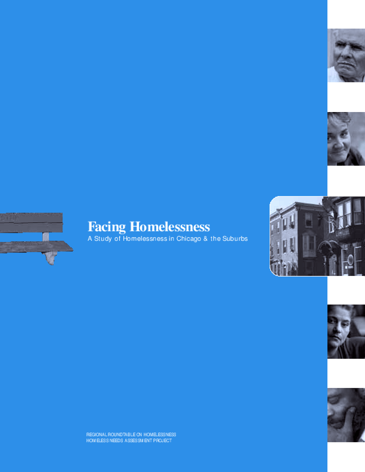Facing Homelessness: A Study of Homelessness in Chicago and the Suburbs