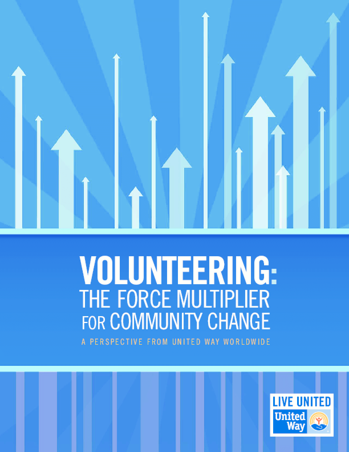 Volunteering: The Force Multiplier for Community Change