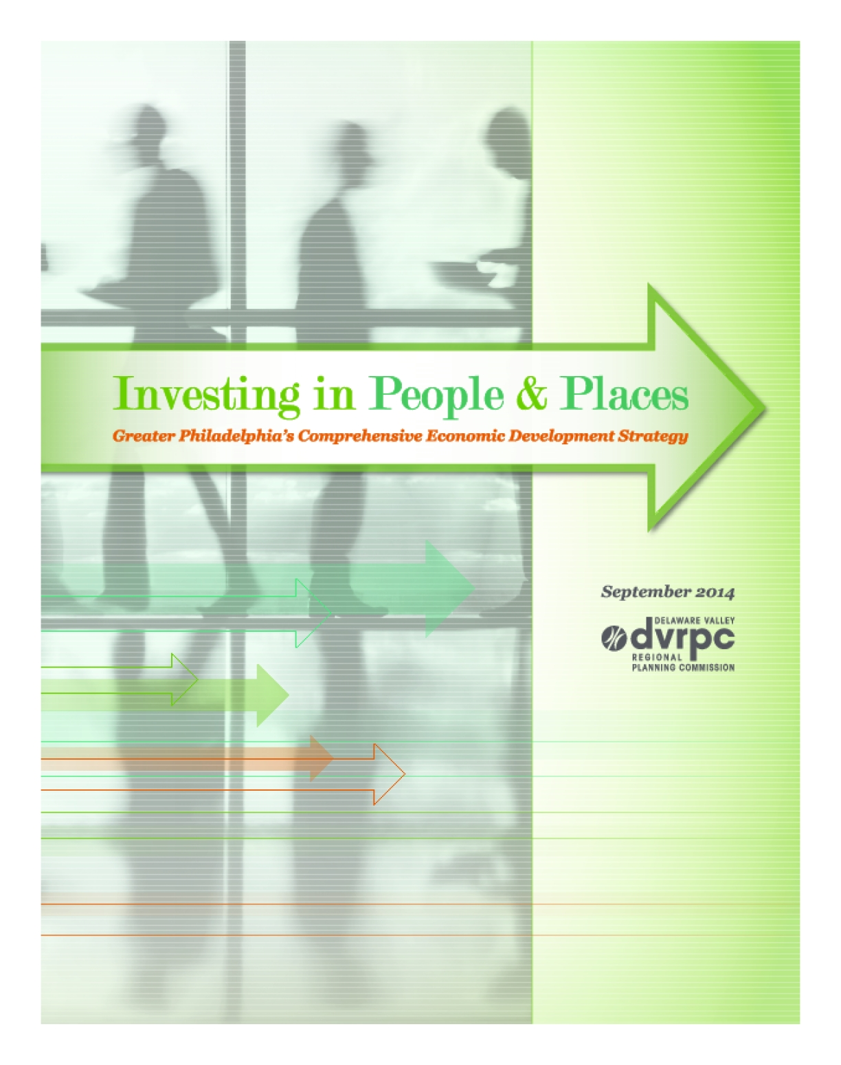 Investing in People and Places: Greater Philadelphia's Comprehensive Economic Development Strategy