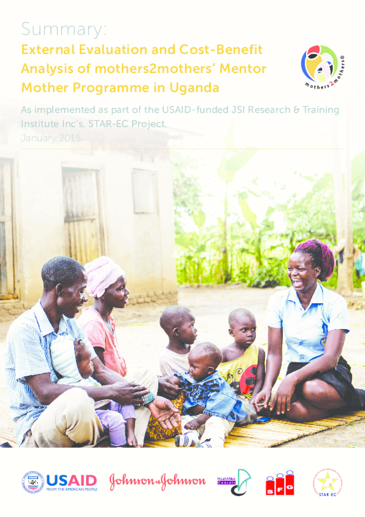 External Evaluation and Cost-Benefit Analysis of mothers2mothers' Mentor Mother Programme in Uganda