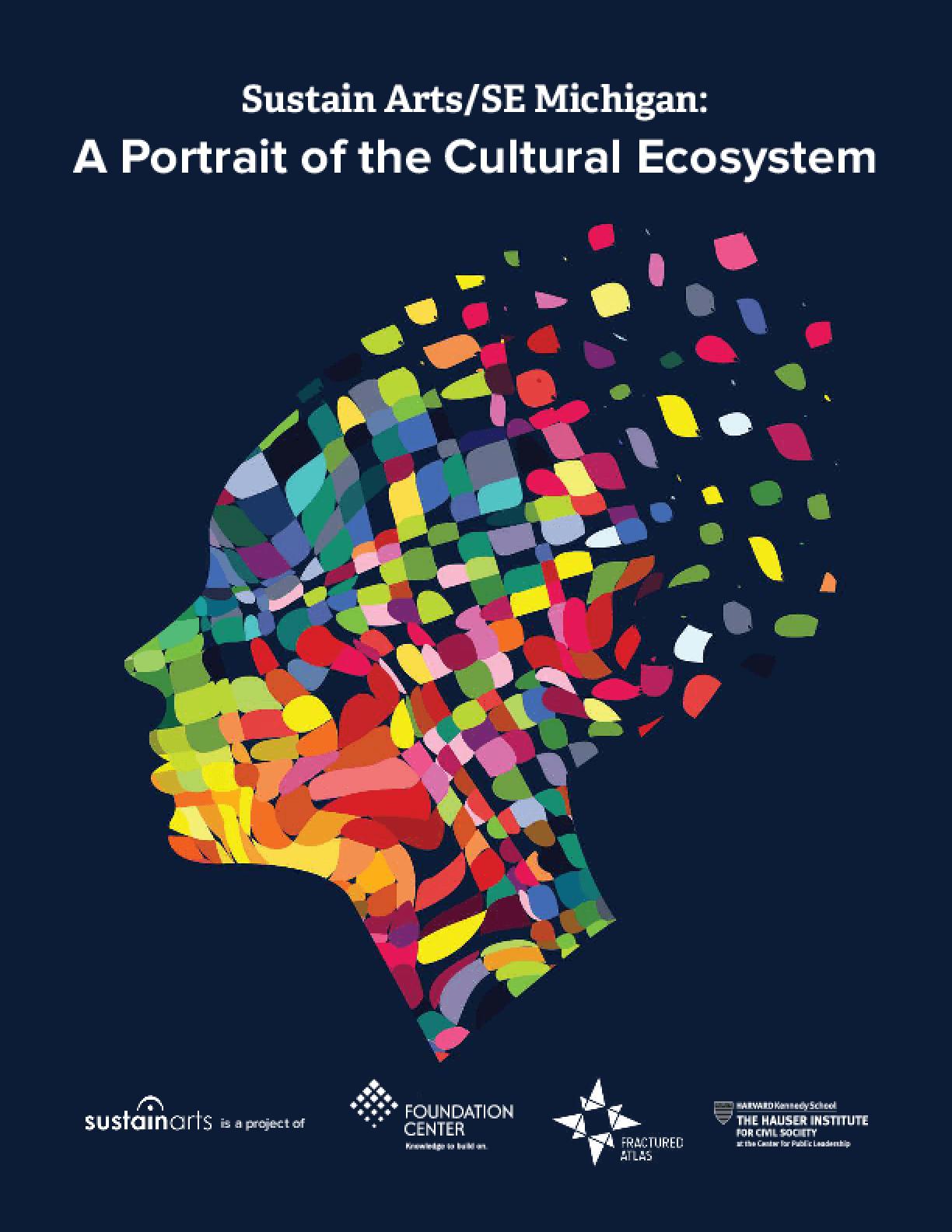 Sustain Arts/SE Michigan: A Portrait of the Cultural Ecosystem