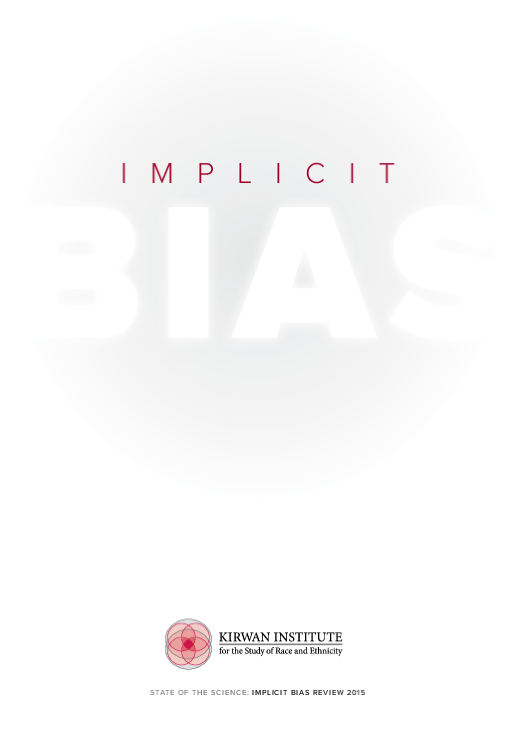 State of the Science: Implicit Bias Review 2015