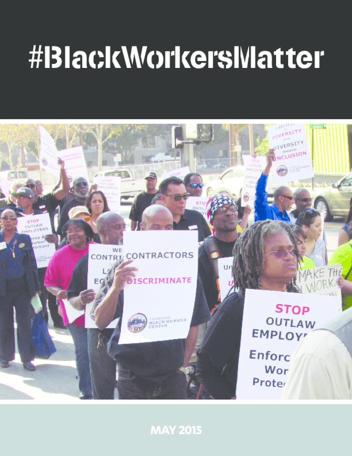 #BlackWorkersMatter