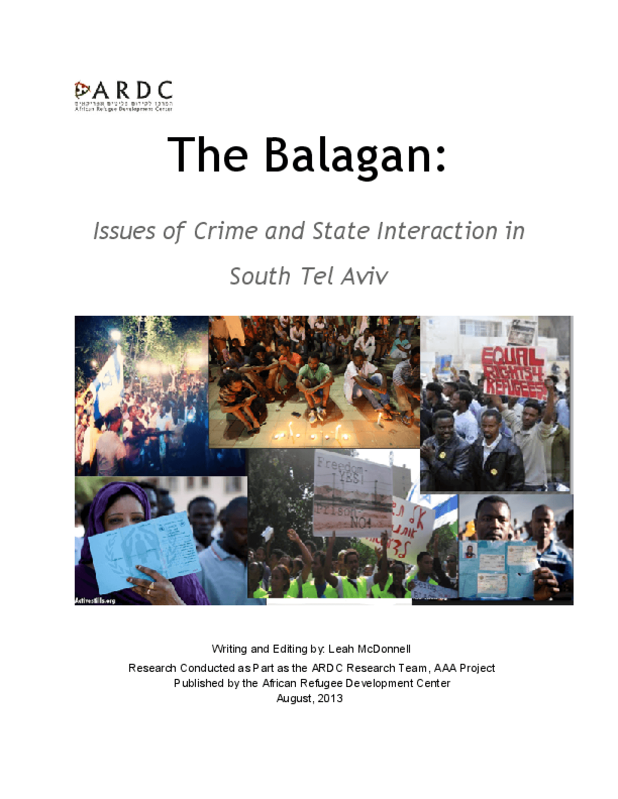 The Balagan: Issues of Crime and State Interaction in South Tel Aviv