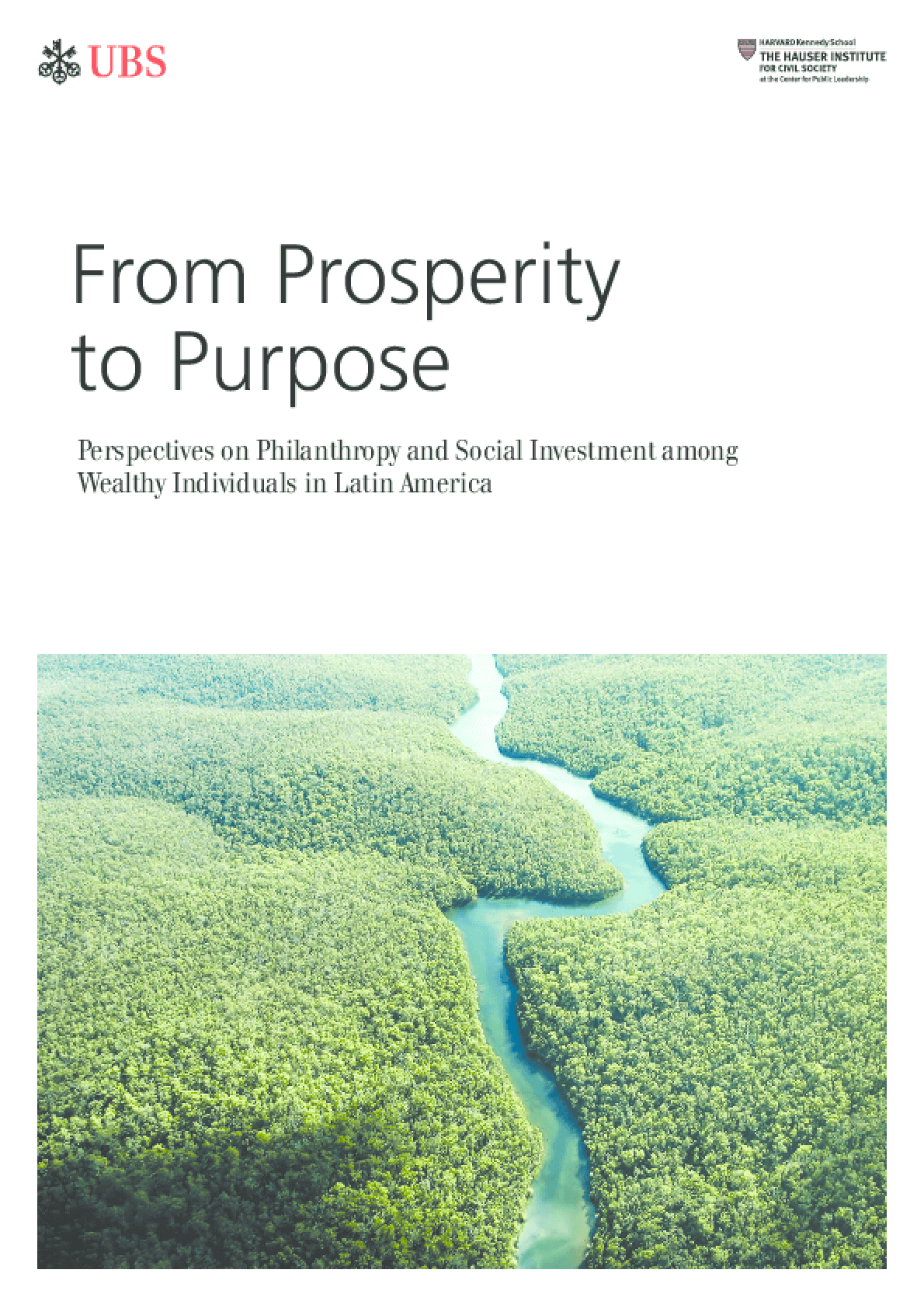 From Prosperity to Purpose: Perspectives on Philanthropy and Social Investment among Wealthy Individuals in Latin America