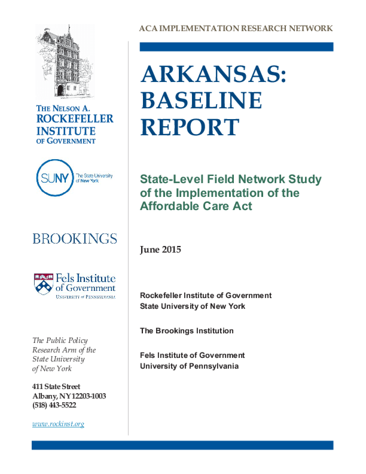 Arkansas: Baseline Report - State-Level Field Network Study of the Implementation of the Affordable Care Act