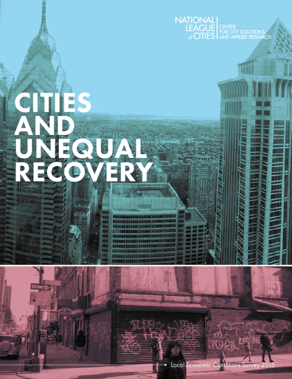 Citites And Unequal Recovery: Local Economic Conditions Survey 2015