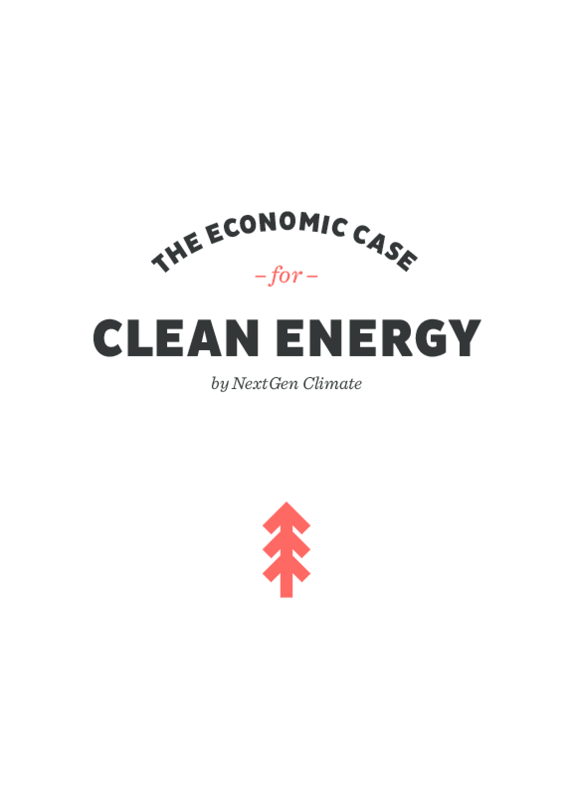 The Economic Case For Clean Energy