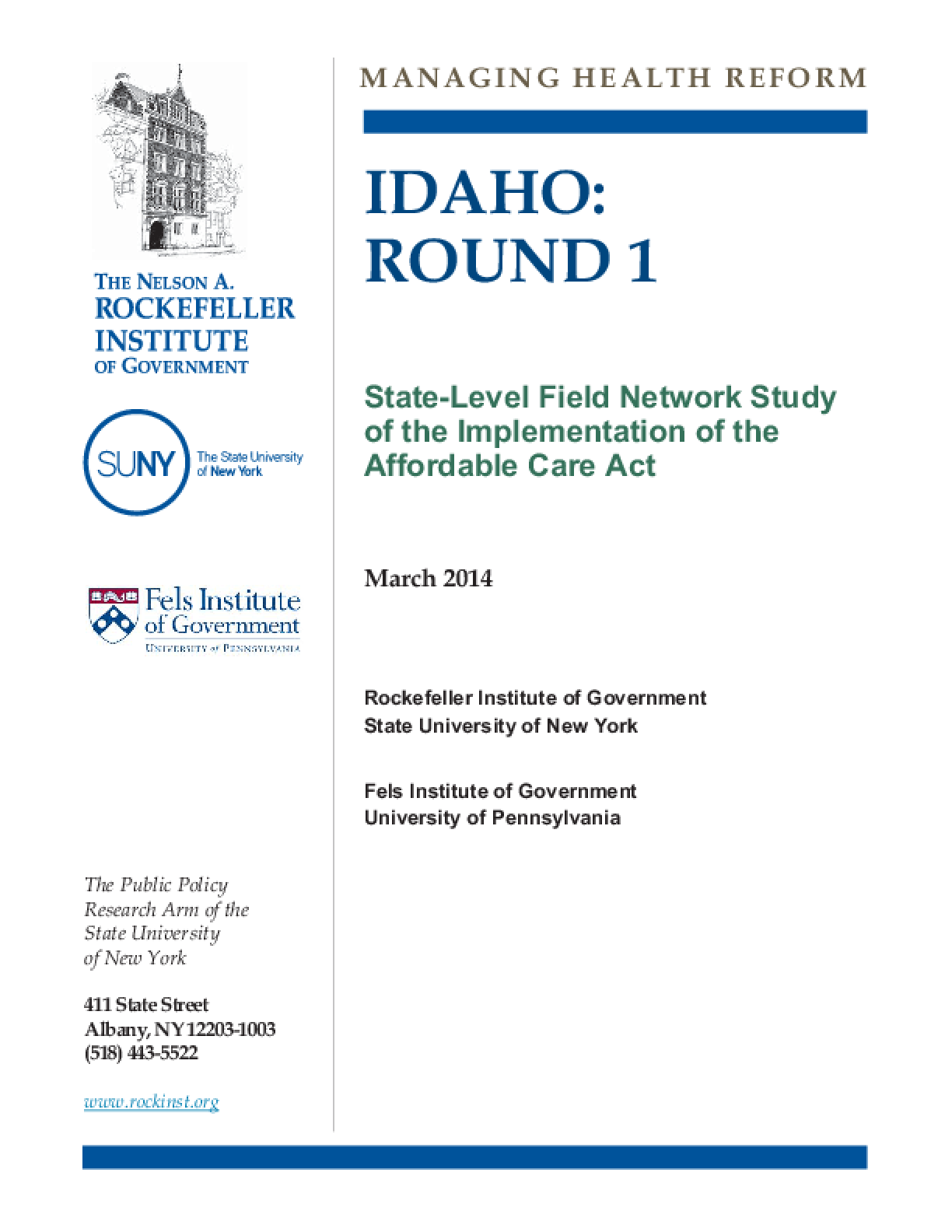 Idaho: Round 1 - State-Level Field Network Study of the Implementation of the Affordable Care Act