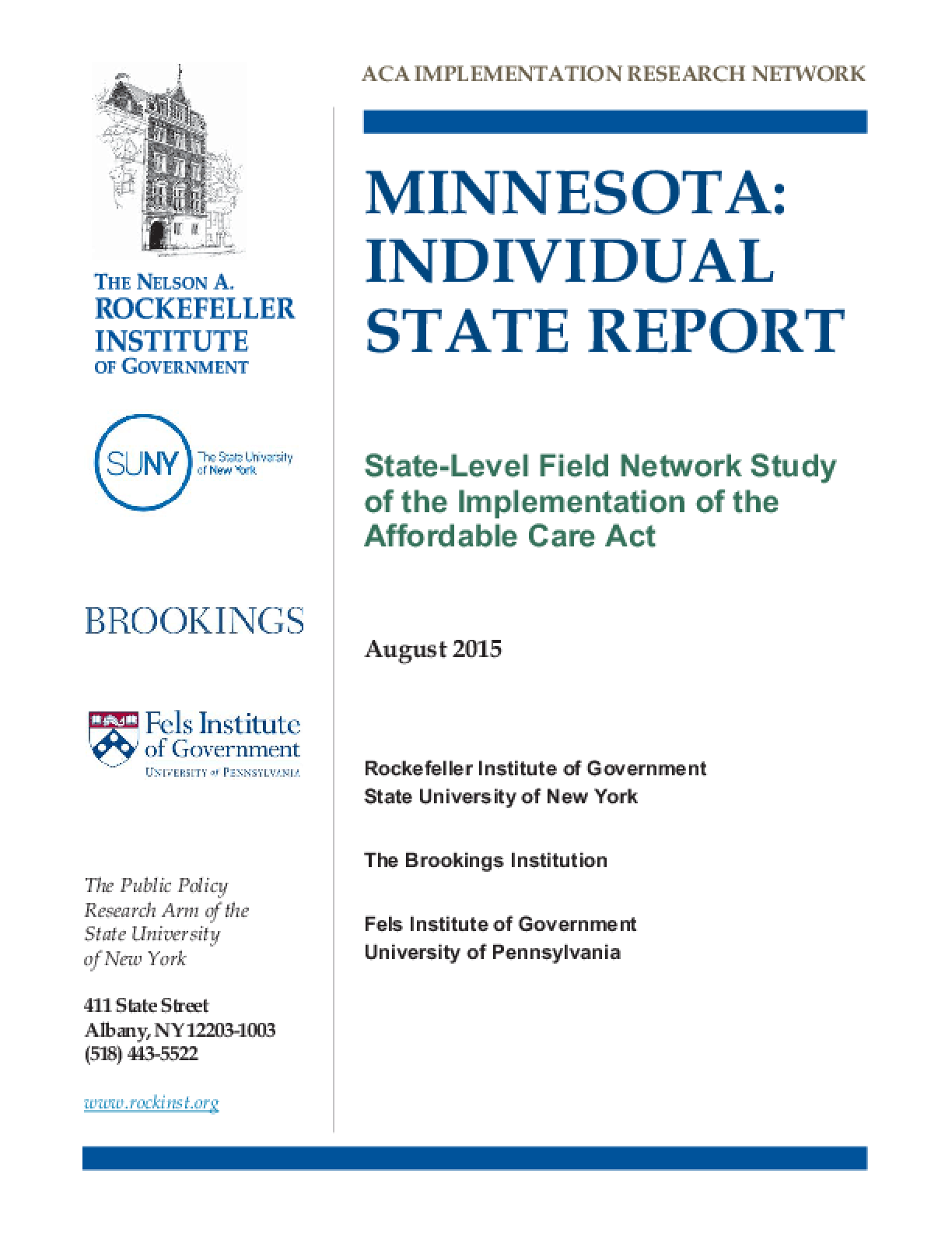 Minnesota: Individual State Report - State Level Field Network Study of the Implementation of the Affordable Care Act