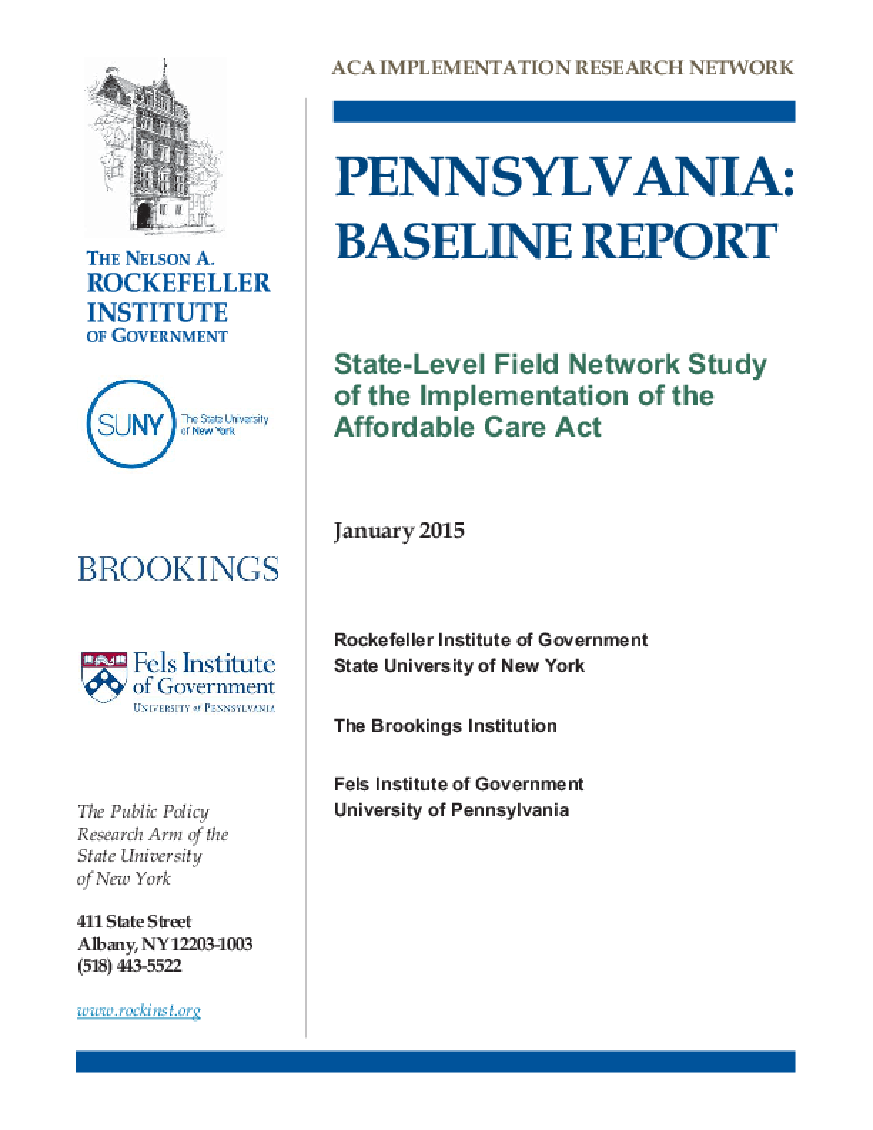 Pennsylvania: Base Line Report - State Level Field Network Study of the Implementation of the Affordable Care Act