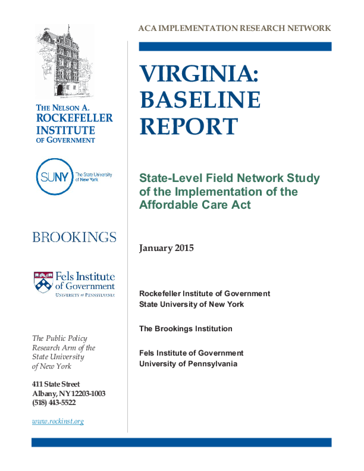 Virginia: Baseline Report - State Level Field Network Study of the Implementation of the Affordable Care Act