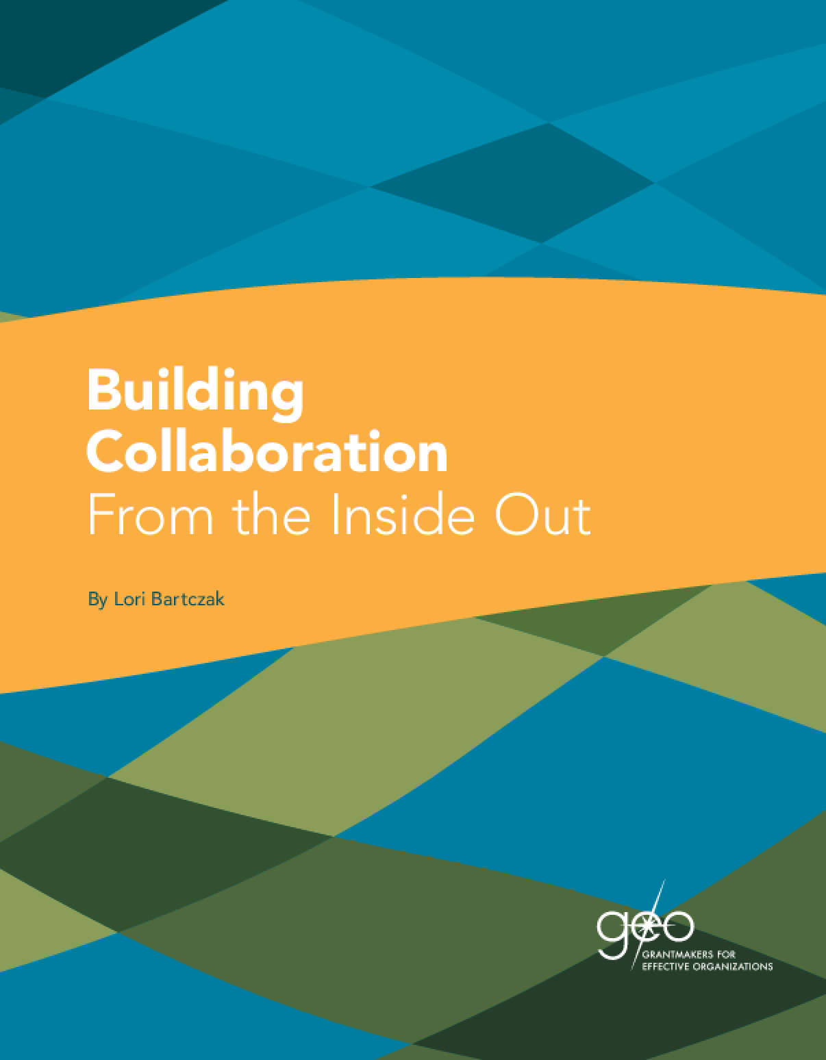 Building Collaboration From the Inside Out