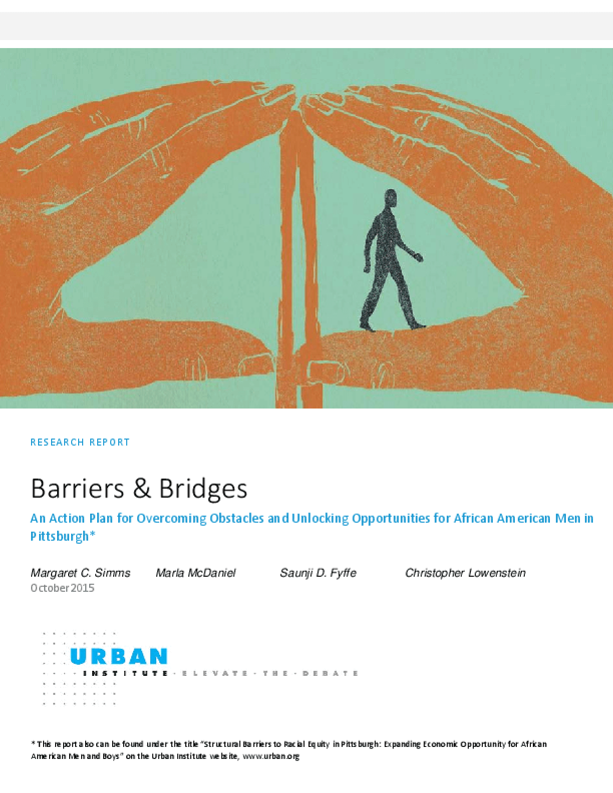 Barriers and Bridges: An Action Plan for Overcoming Obstacles and Unlocking Opportunities for African American Men in Pittsburgh