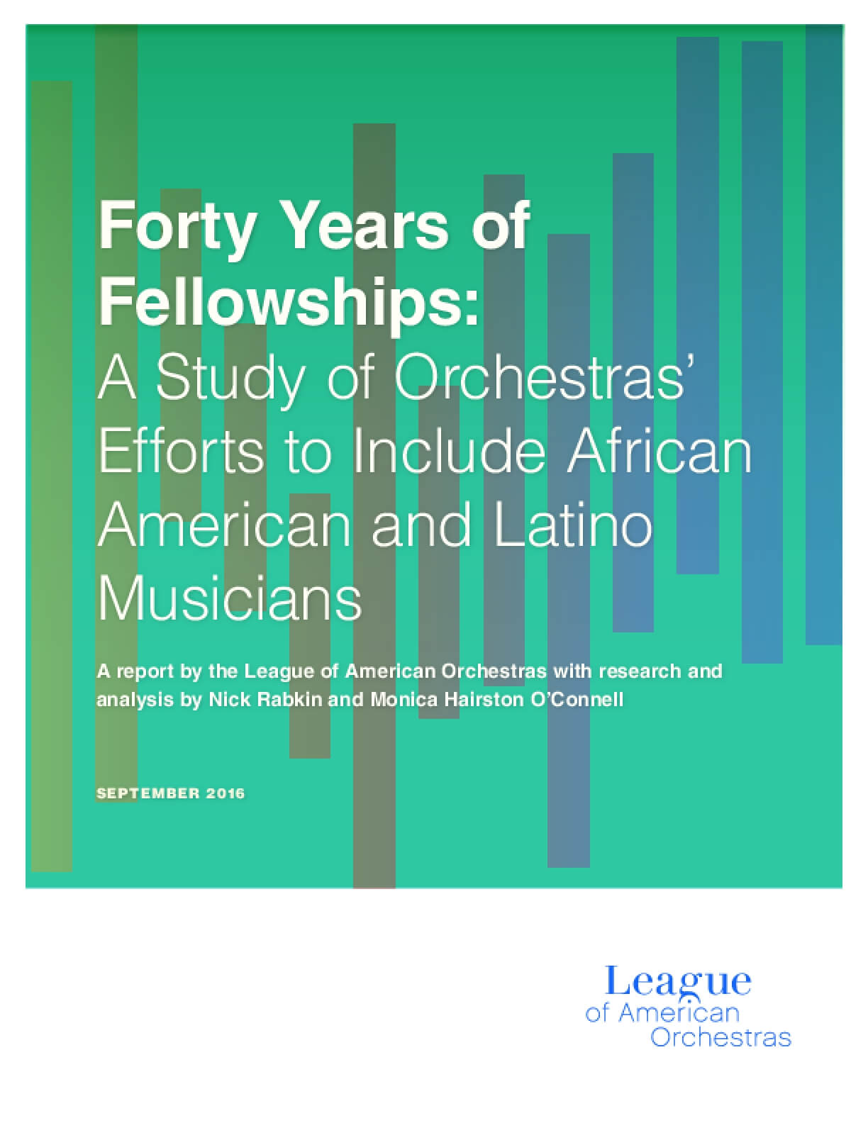 Forty Years of Fellowships: A Study of Orchestras' Efforts to Include African American and Latino Musicians