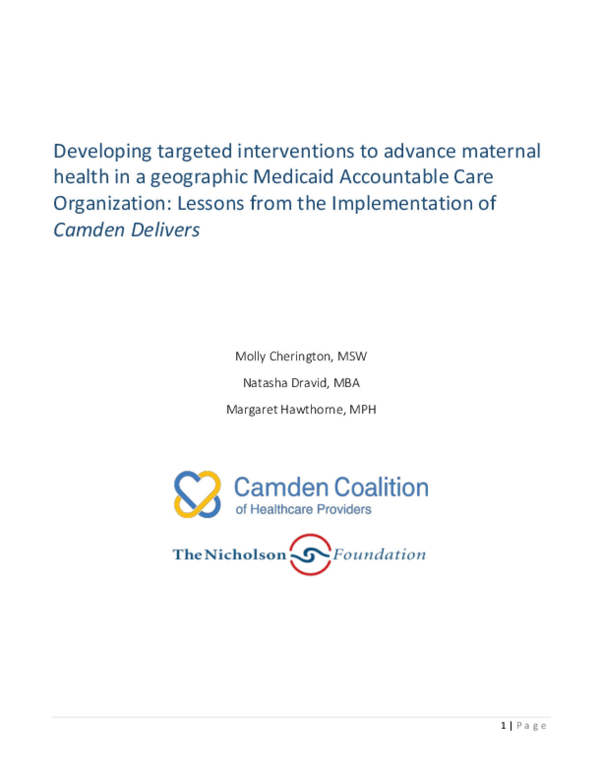 Developing Targeted Interventions to Advance Maternal Health in a Geographic Medicaid Accountable Care Organization: Lessons From the Implementation of Camden Delivers