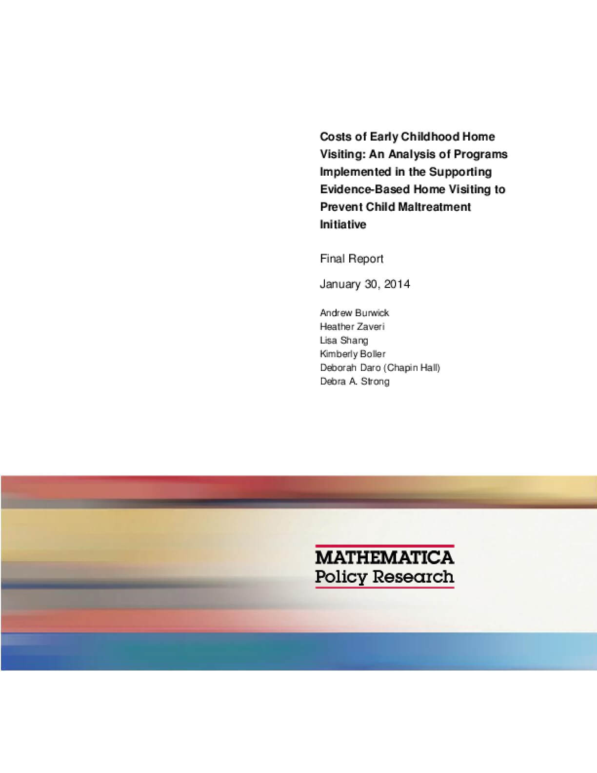 Costs of Early Childhood Home Visiting: An Analysis of Programs Implemented in the Supporting Evidence-Based Home Visiting to Prevent Child Maltreatment Initiative