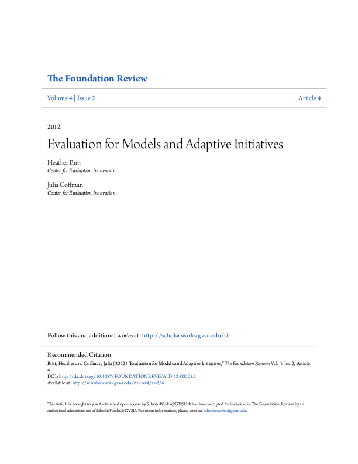 Evaluation for Models and Adaptive Initiatives