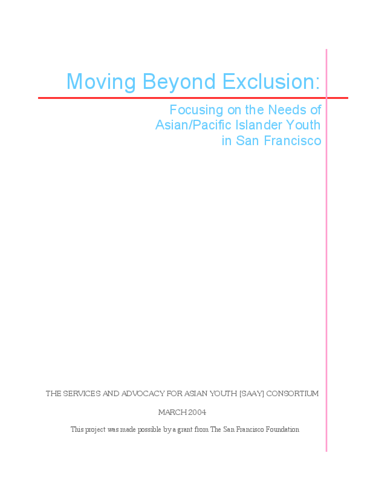 Moving Beyond Exclusion: Focusing on the Needs of Asian/Pacific Islander Youth in San Francisco