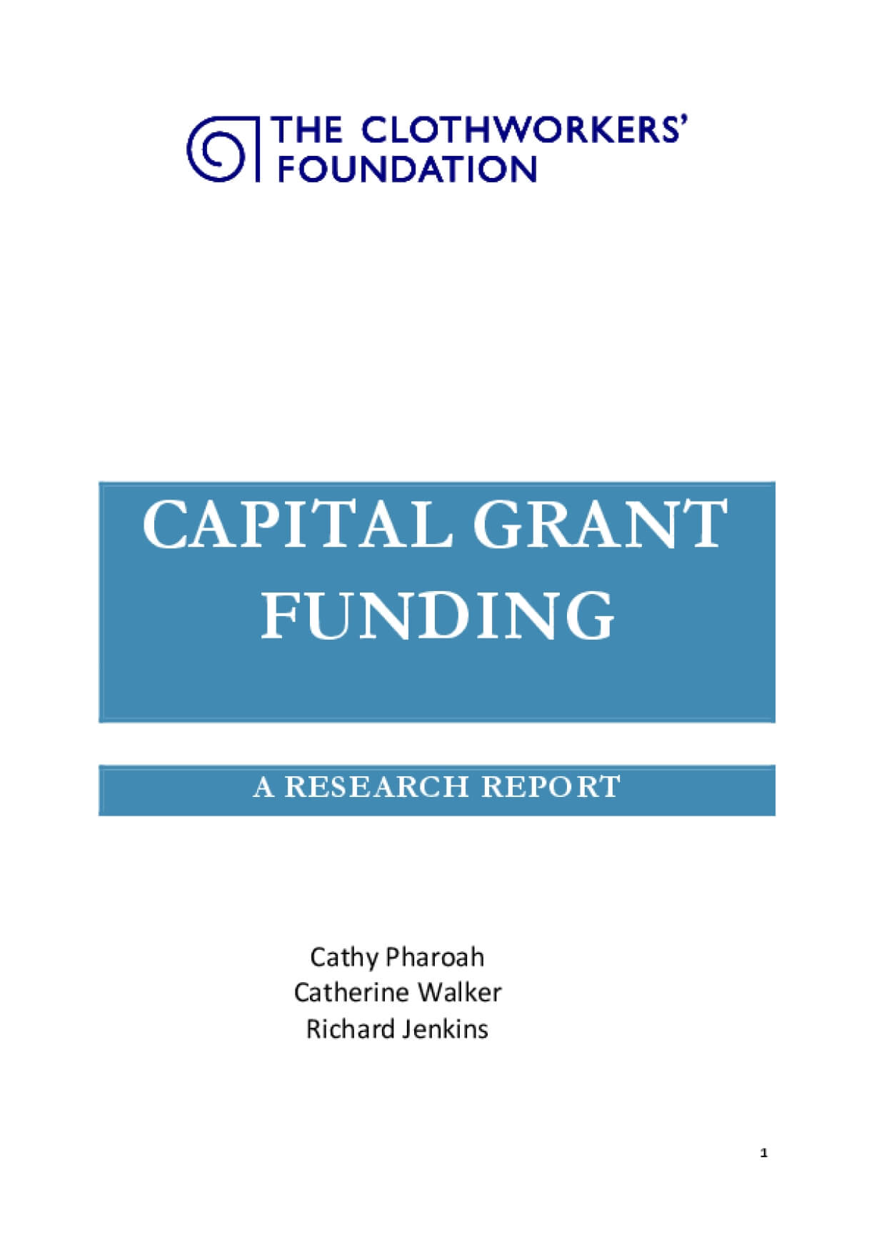 Capital Grant Funding : A Research Report