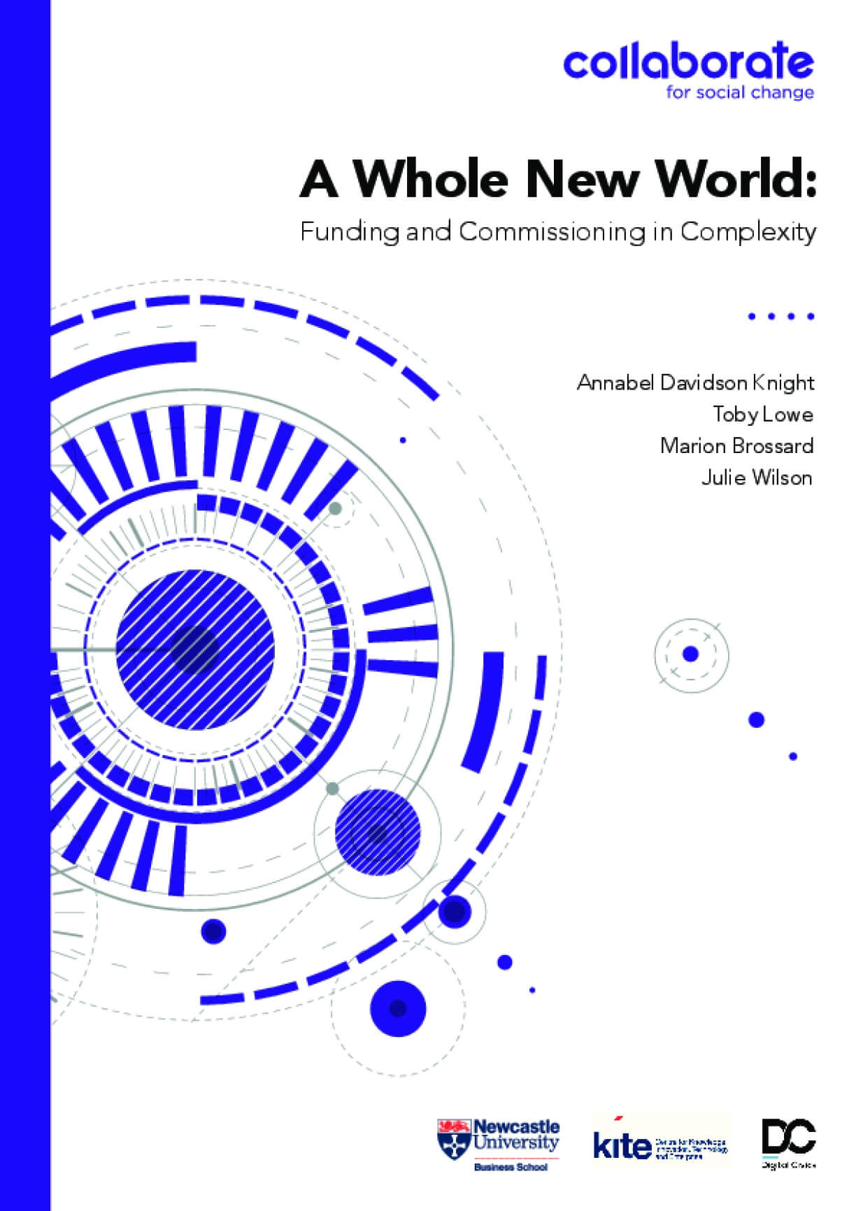 A Whole New World : Funding and Commissioning in Complexity