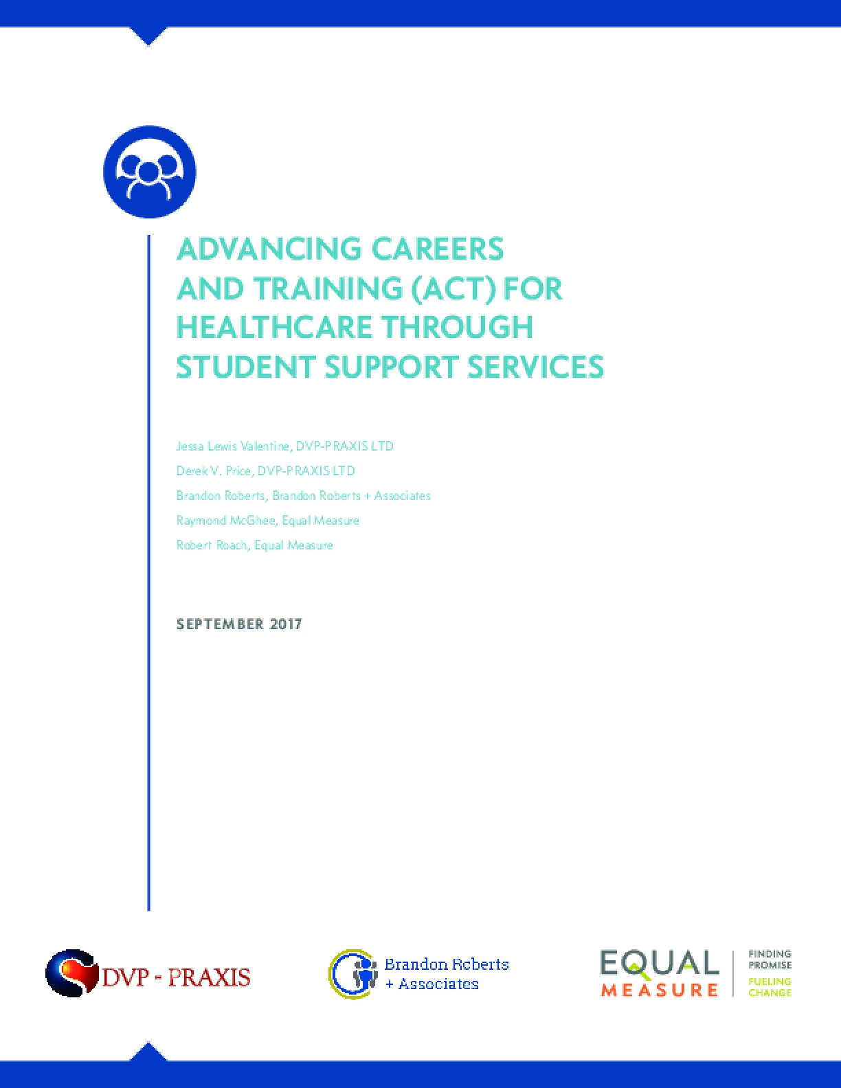 Advancing Careers and Training (ACT) for Healthcare Through Student Support Services