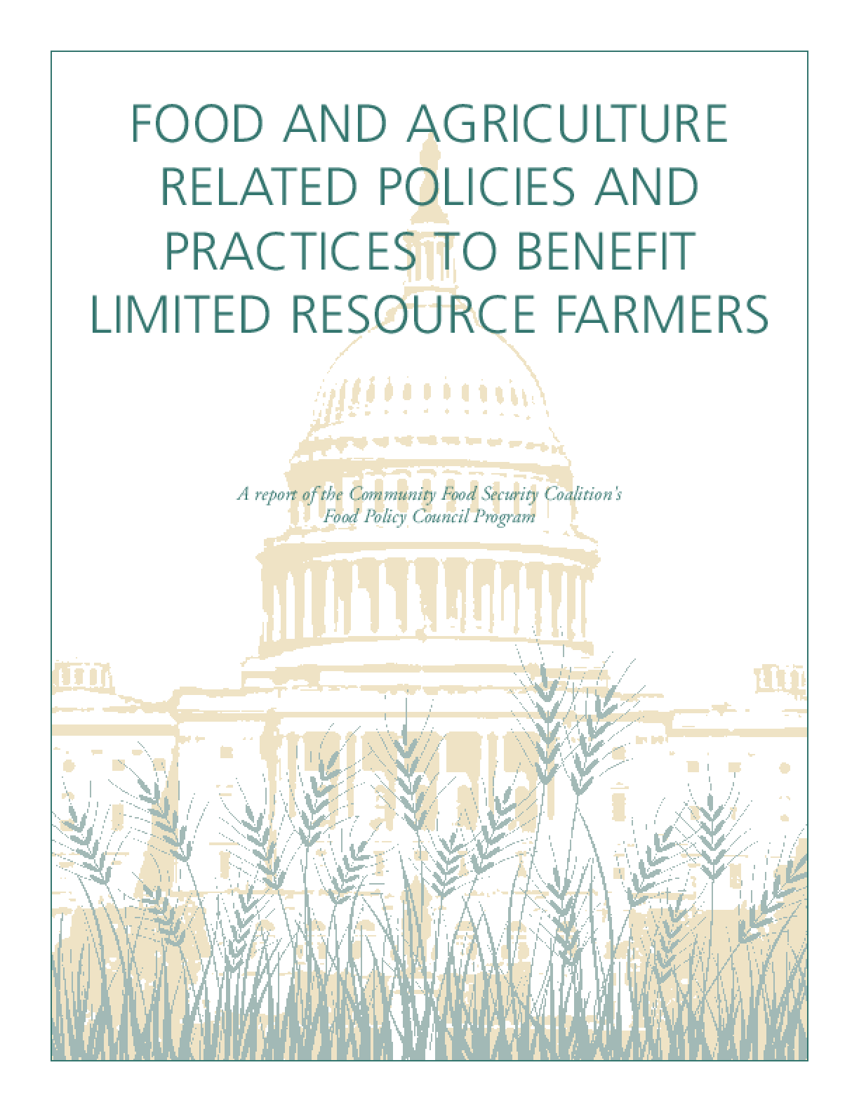 Food and Agriculture Related Policies and Practices to Benefit Limited Resource Farmers
