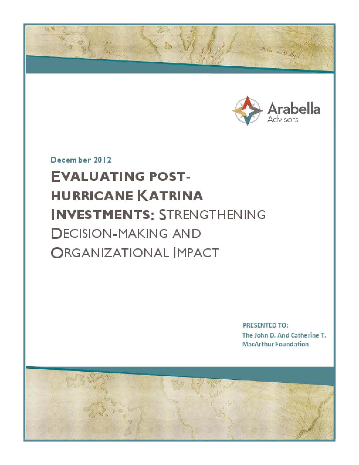Evaluating Post-Hurricane Katrina Investments: Strengthening Decision-Making and Organizational Impact