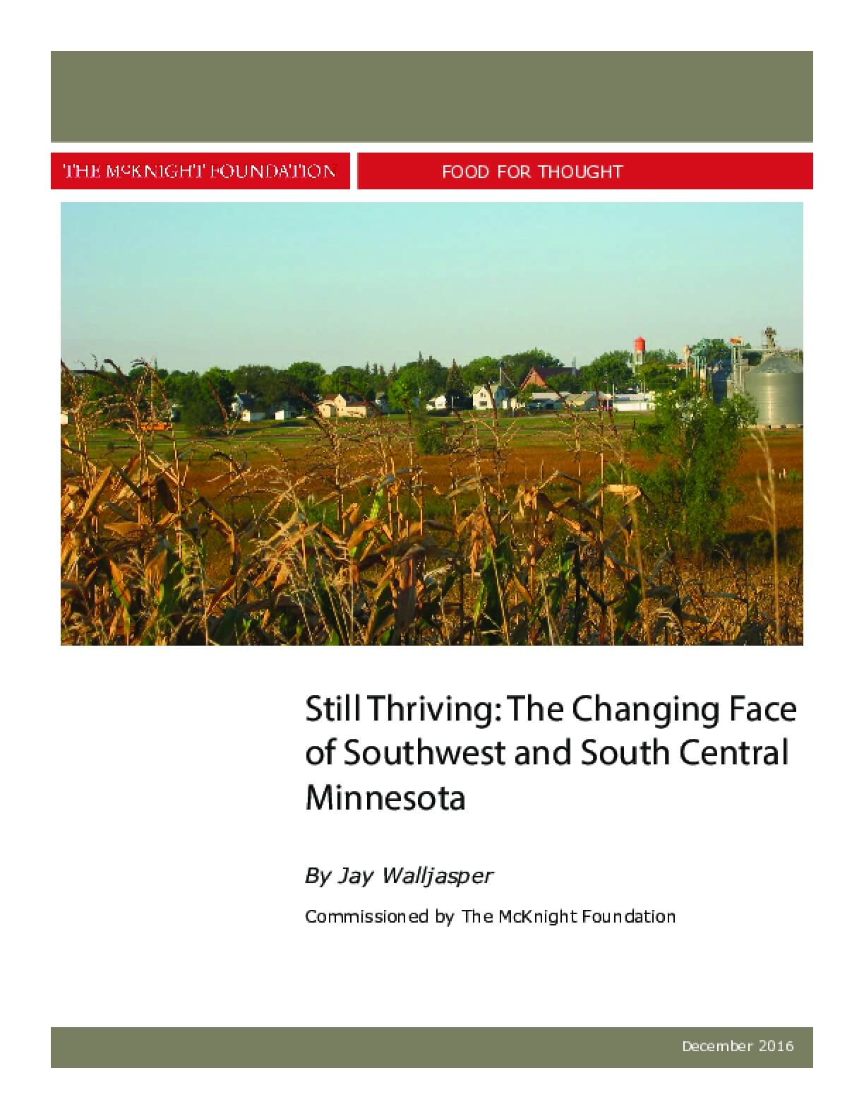 Still Thriving: The Changing Face of Southwest and South Central Minnesota